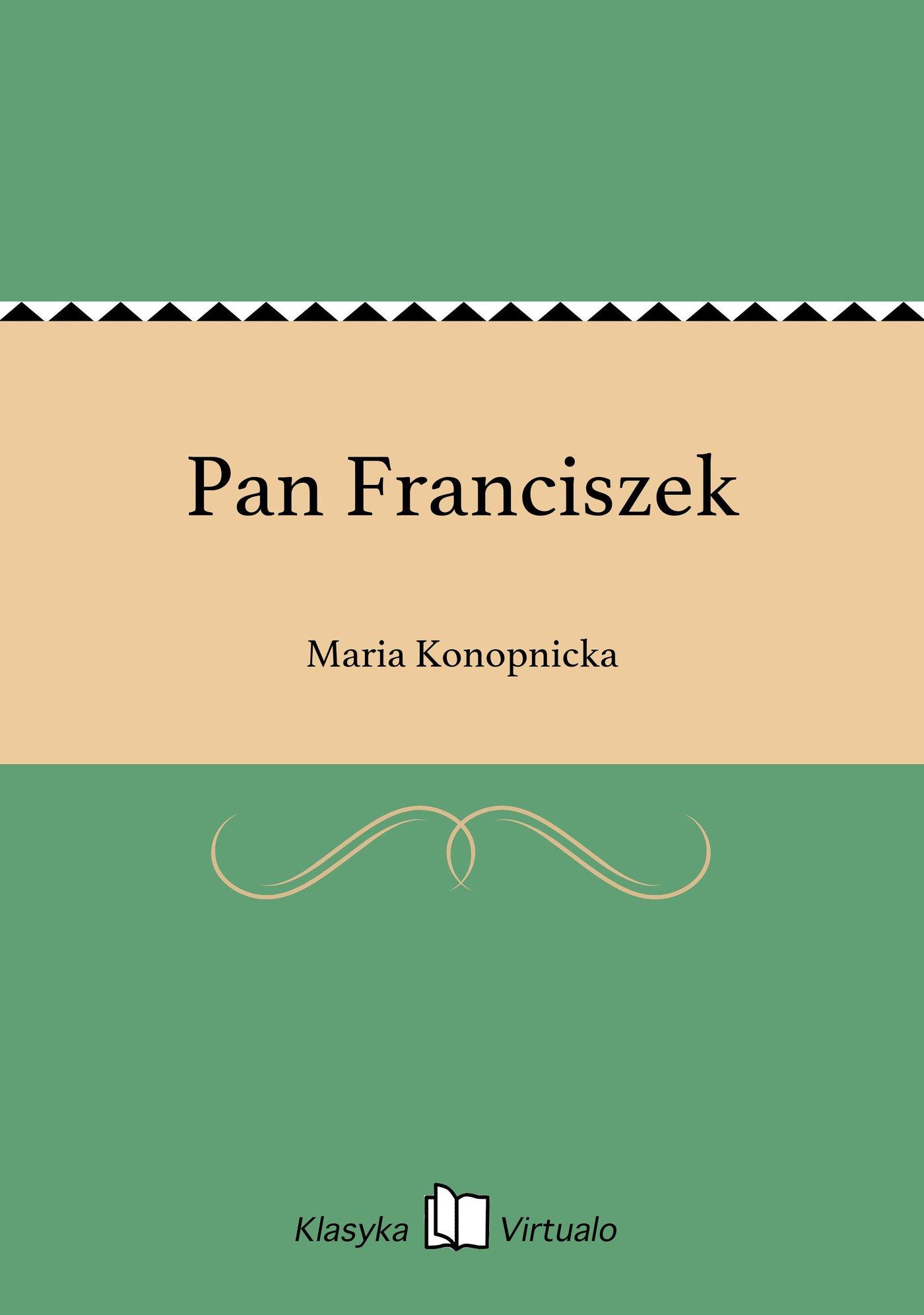 Pan Franciszek - Ebook (Książka EPUB) do pobrania w formacie EPUB