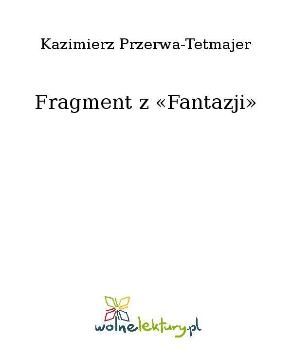 Fragment z «Fantazji» - Ebook (Książka EPUB) do pobrania w formacie EPUB