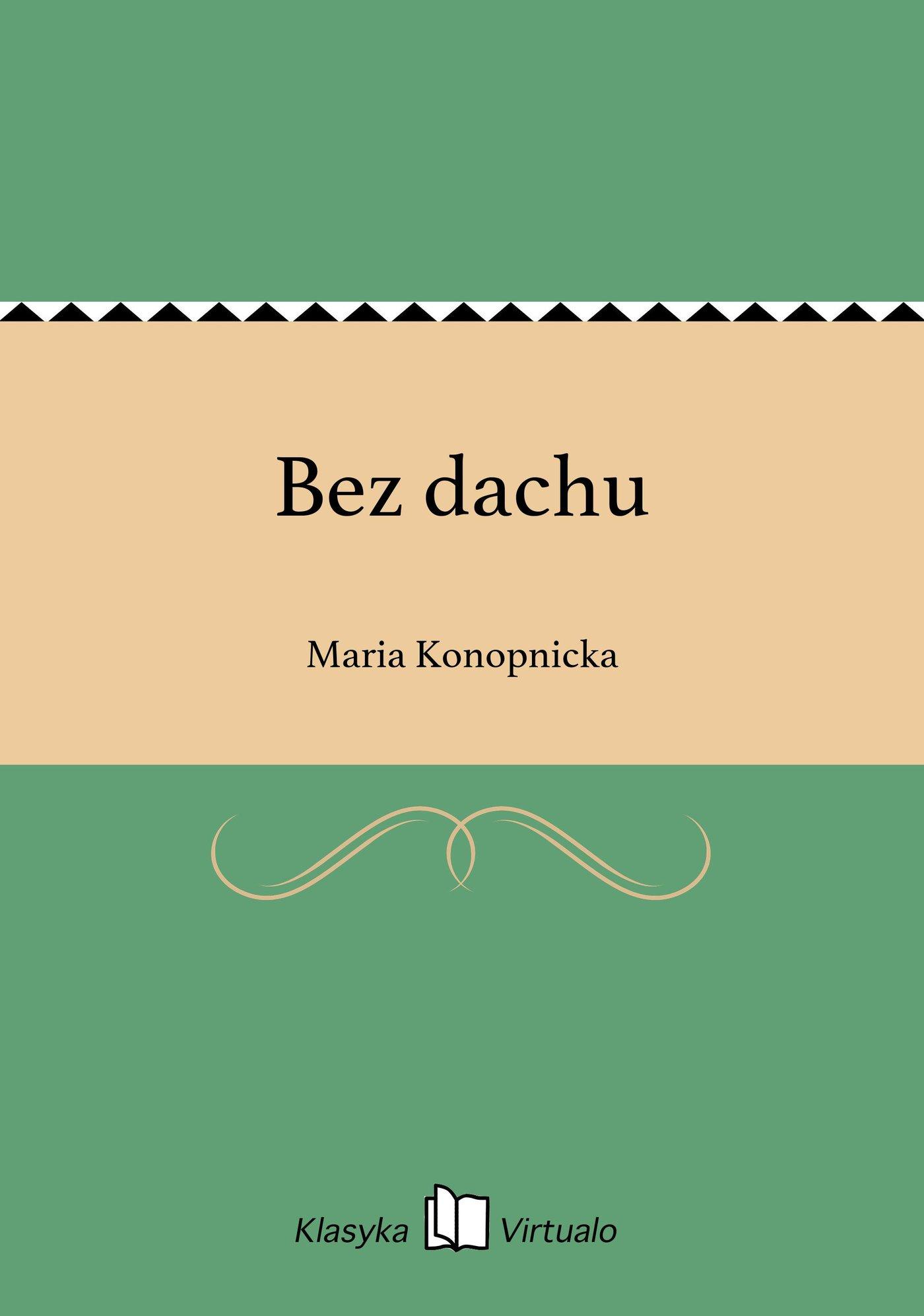 Bez dachu - Ebook (Książka EPUB) do pobrania w formacie EPUB