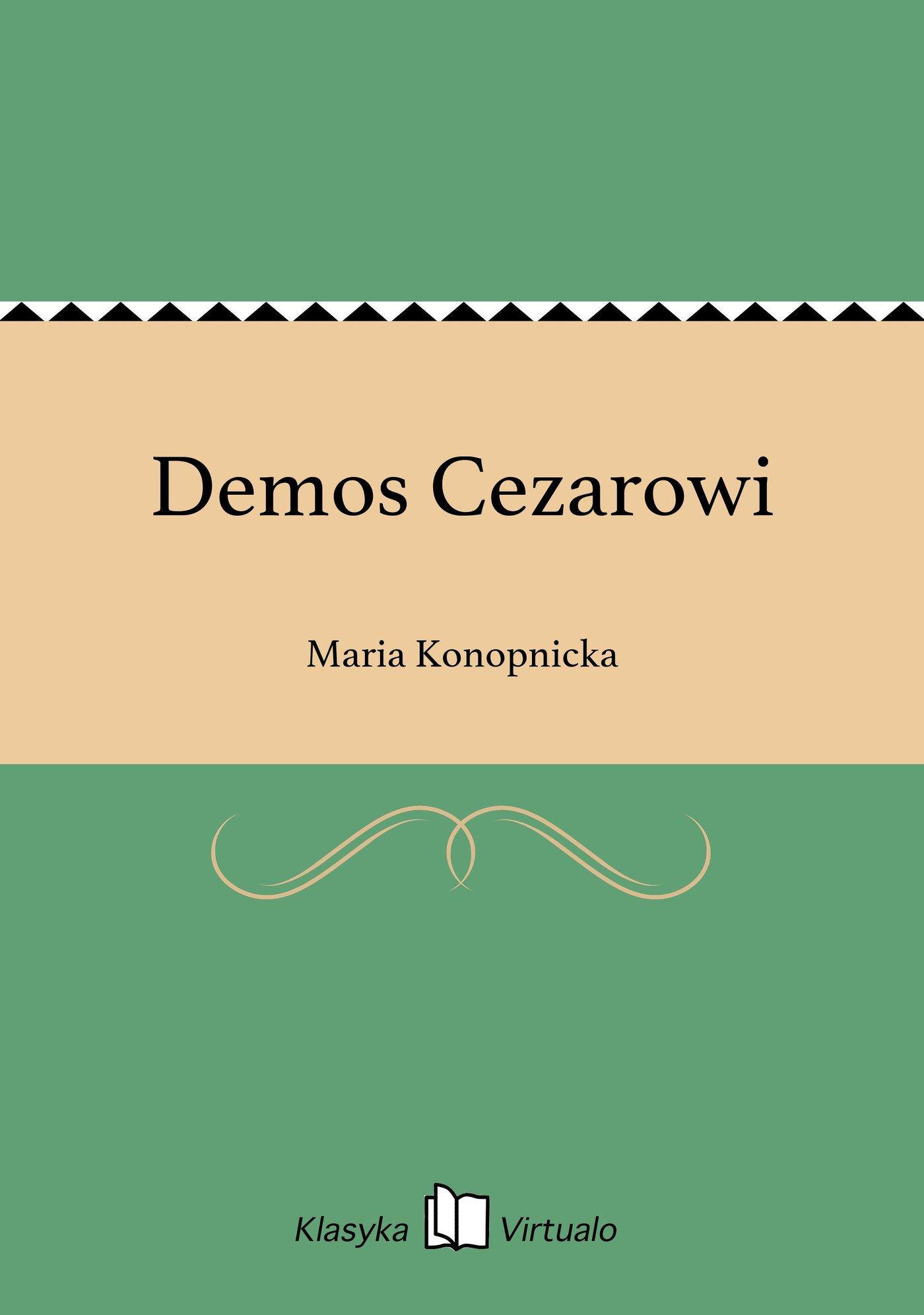 Demos Cezarowi - Ebook (Książka EPUB) do pobrania w formacie EPUB