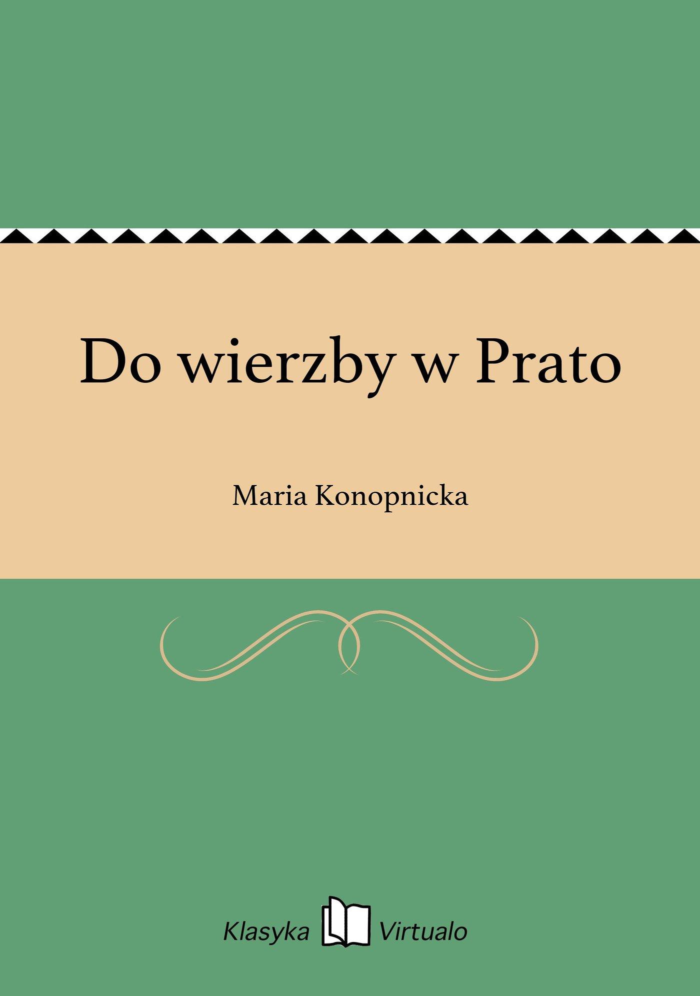 Do wierzby w Prato - Ebook (Książka EPUB) do pobrania w formacie EPUB