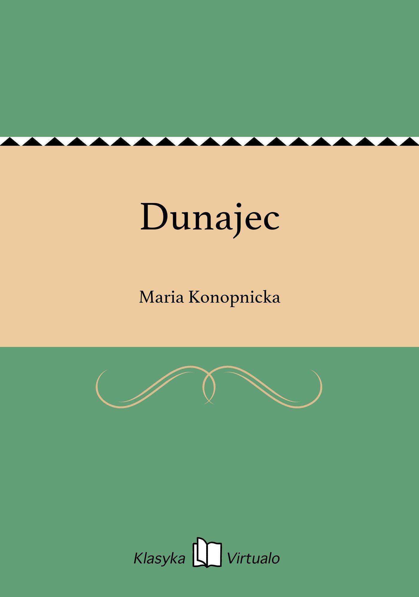Dunajec - Ebook (Książka EPUB) do pobrania w formacie EPUB