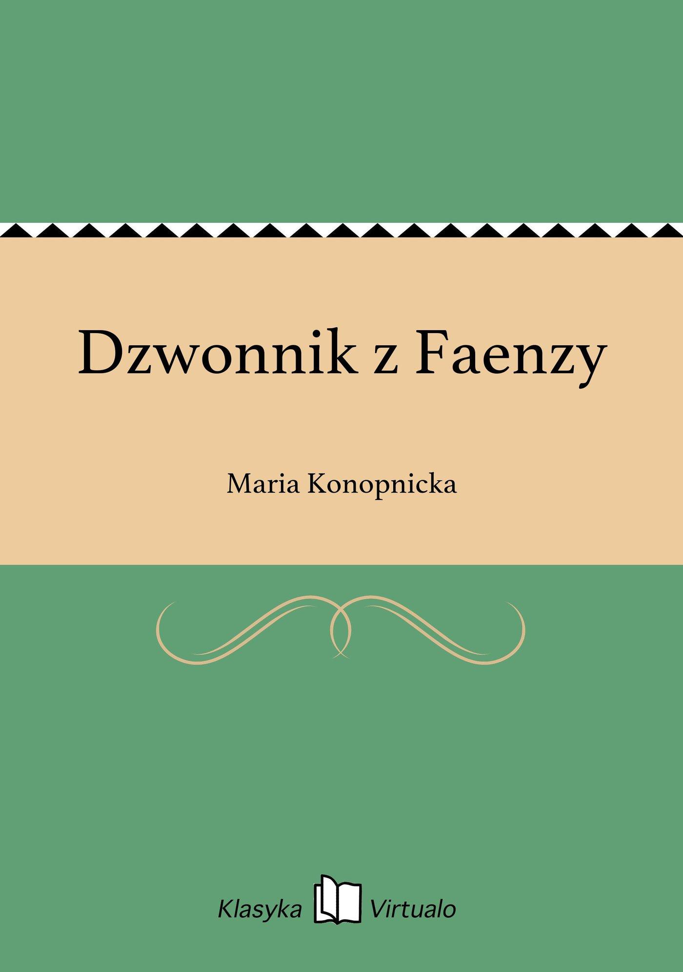 Dzwonnik z Faenzy - Ebook (Książka EPUB) do pobrania w formacie EPUB