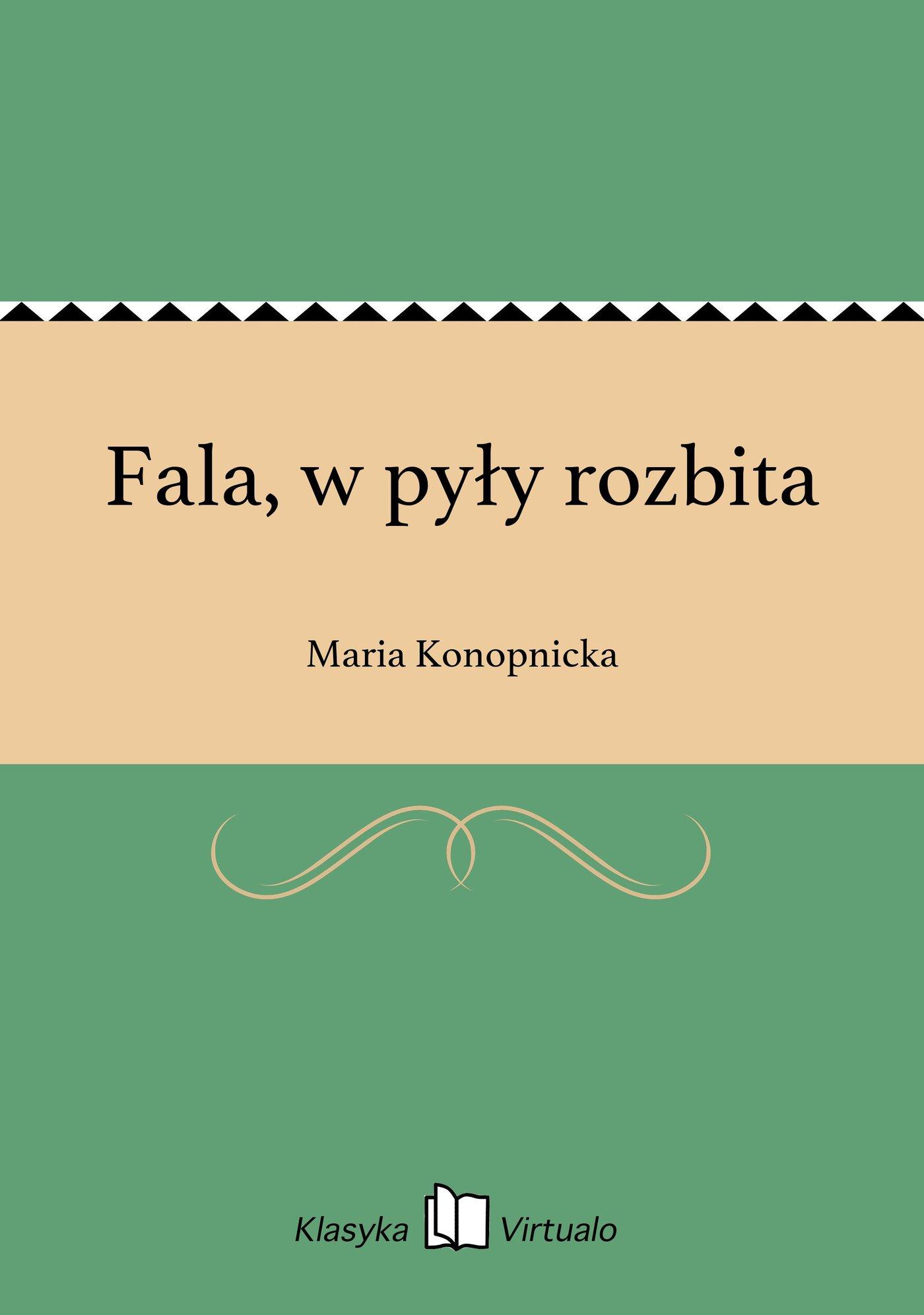 Fala, w pyły rozbita - Ebook (Książka EPUB) do pobrania w formacie EPUB