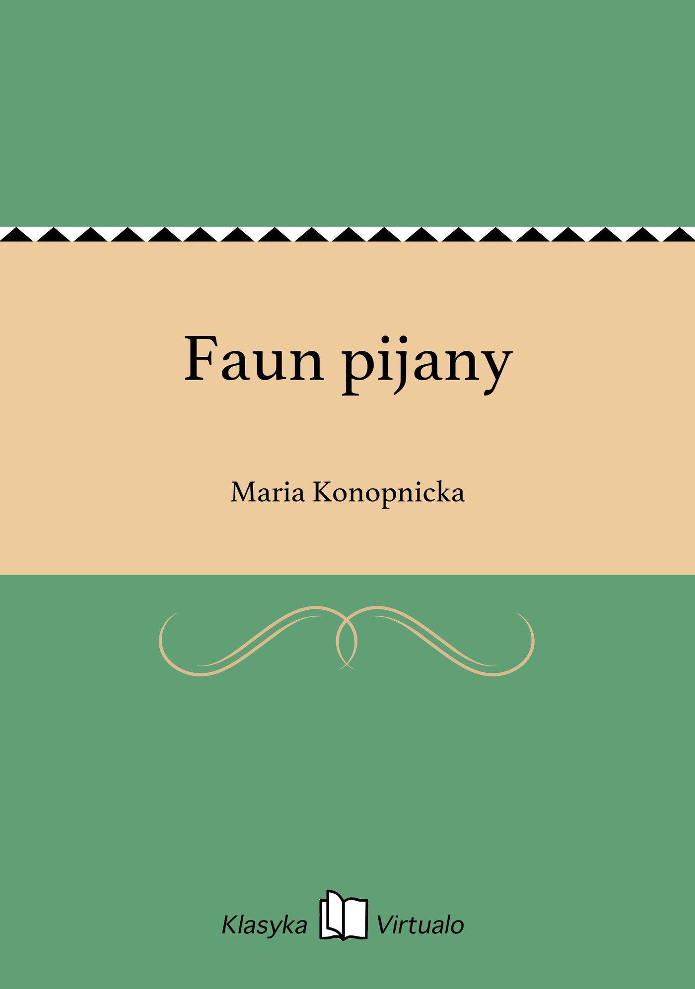 Faun pijany - Ebook (Książka EPUB) do pobrania w formacie EPUB