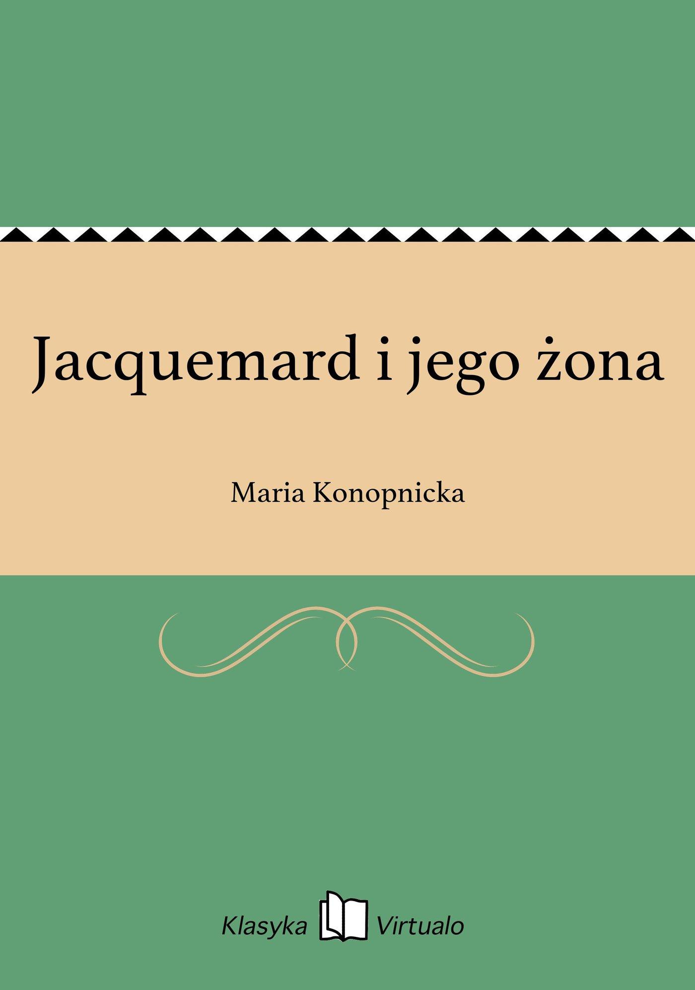 Jacquemard i jego żona - Ebook (Książka EPUB) do pobrania w formacie EPUB