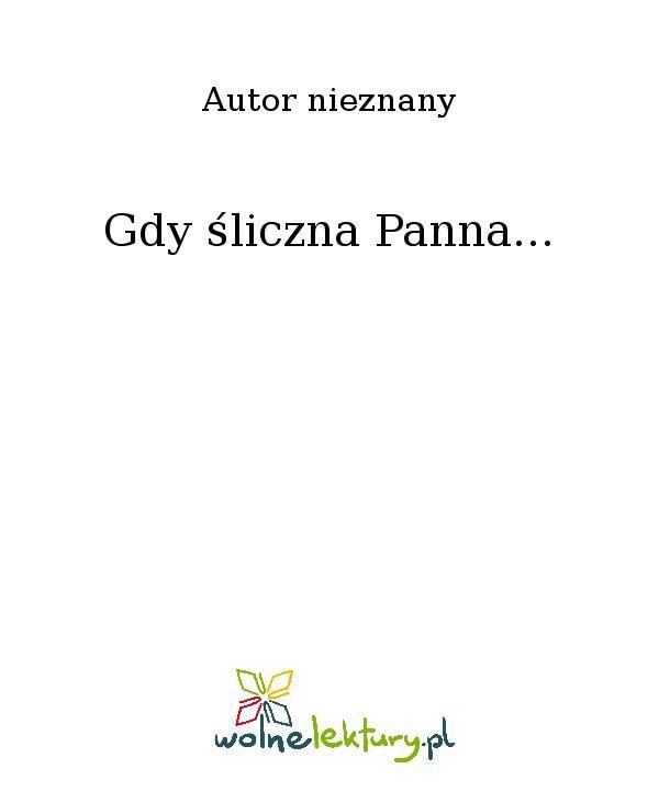 Gdy śliczna Panna... - Ebook (Książka EPUB) do pobrania w formacie EPUB