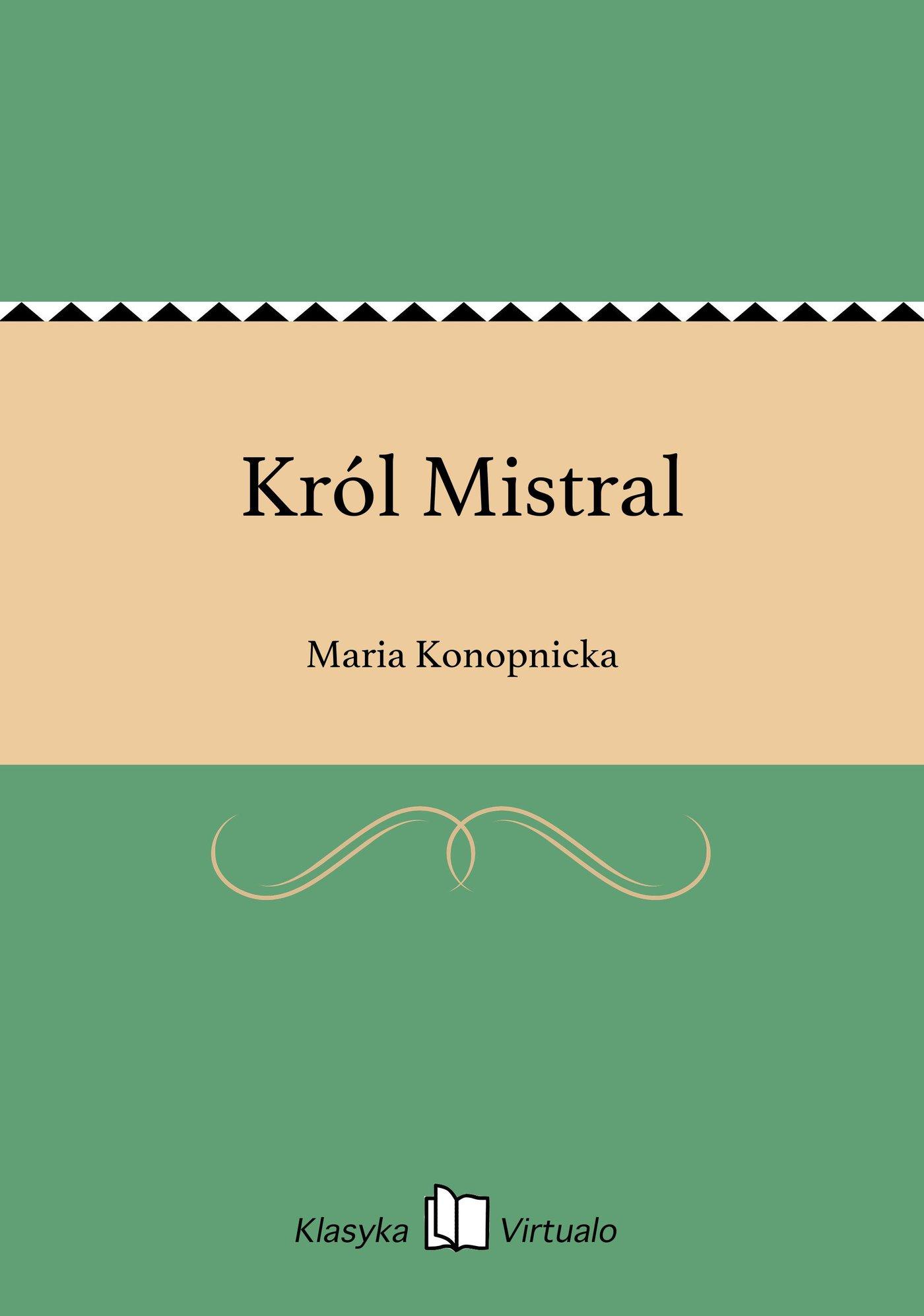 Król Mistral - Ebook (Książka EPUB) do pobrania w formacie EPUB
