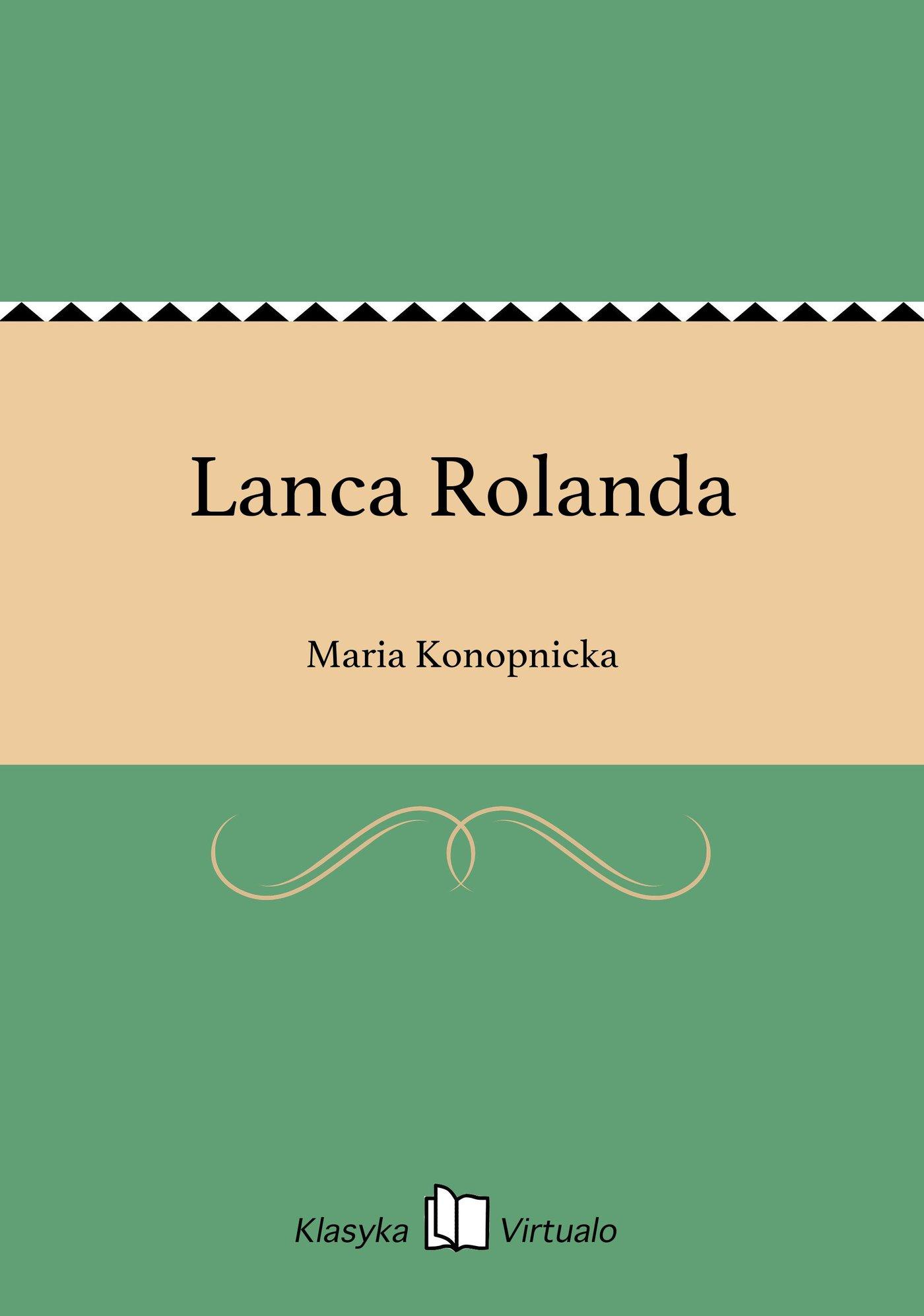 Lanca Rolanda - Ebook (Książka EPUB) do pobrania w formacie EPUB