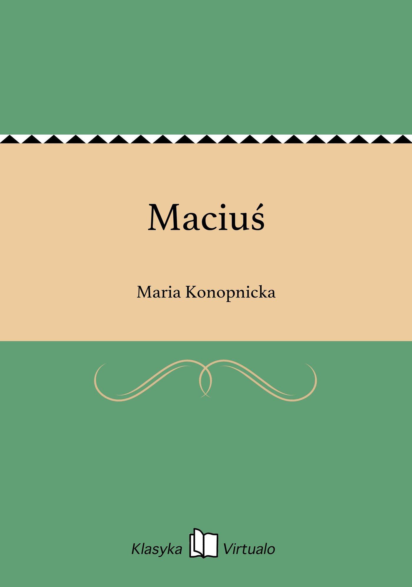 Maciuś - Ebook (Książka EPUB) do pobrania w formacie EPUB