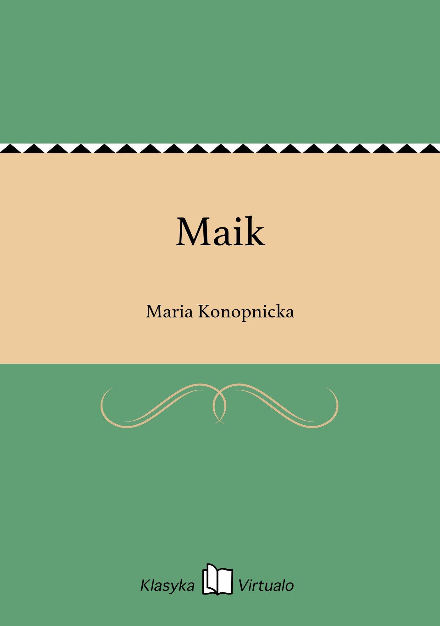 Maik - Ebook (Książka EPUB) do pobrania w formacie EPUB