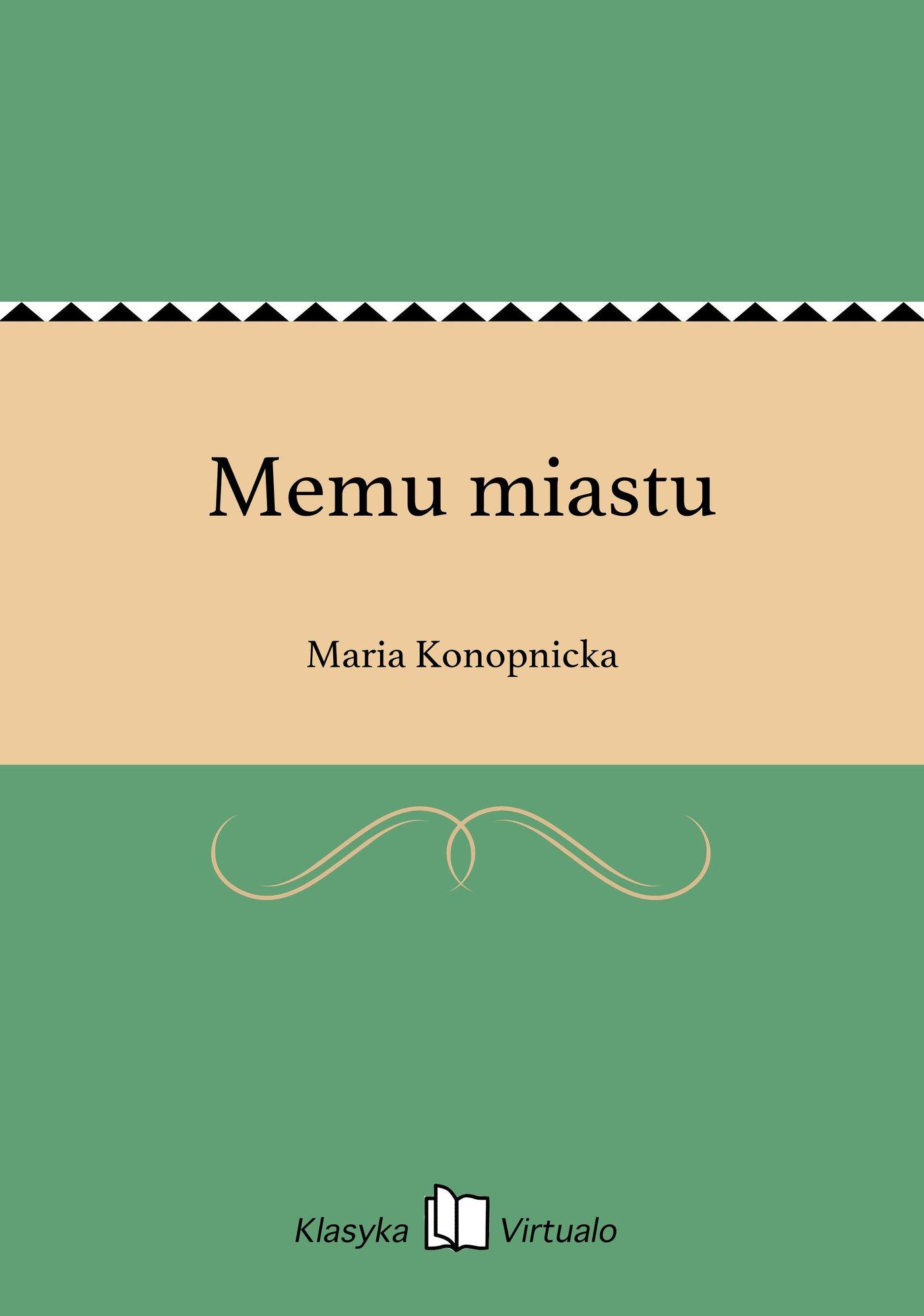 Memu miastu - Ebook (Książka EPUB) do pobrania w formacie EPUB