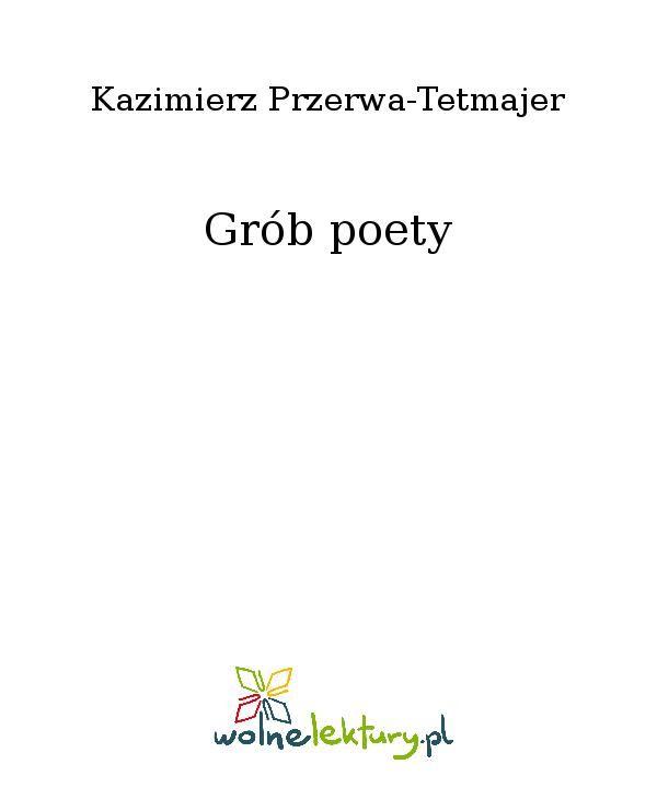 Grób poety - Ebook (Książka EPUB) do pobrania w formacie EPUB