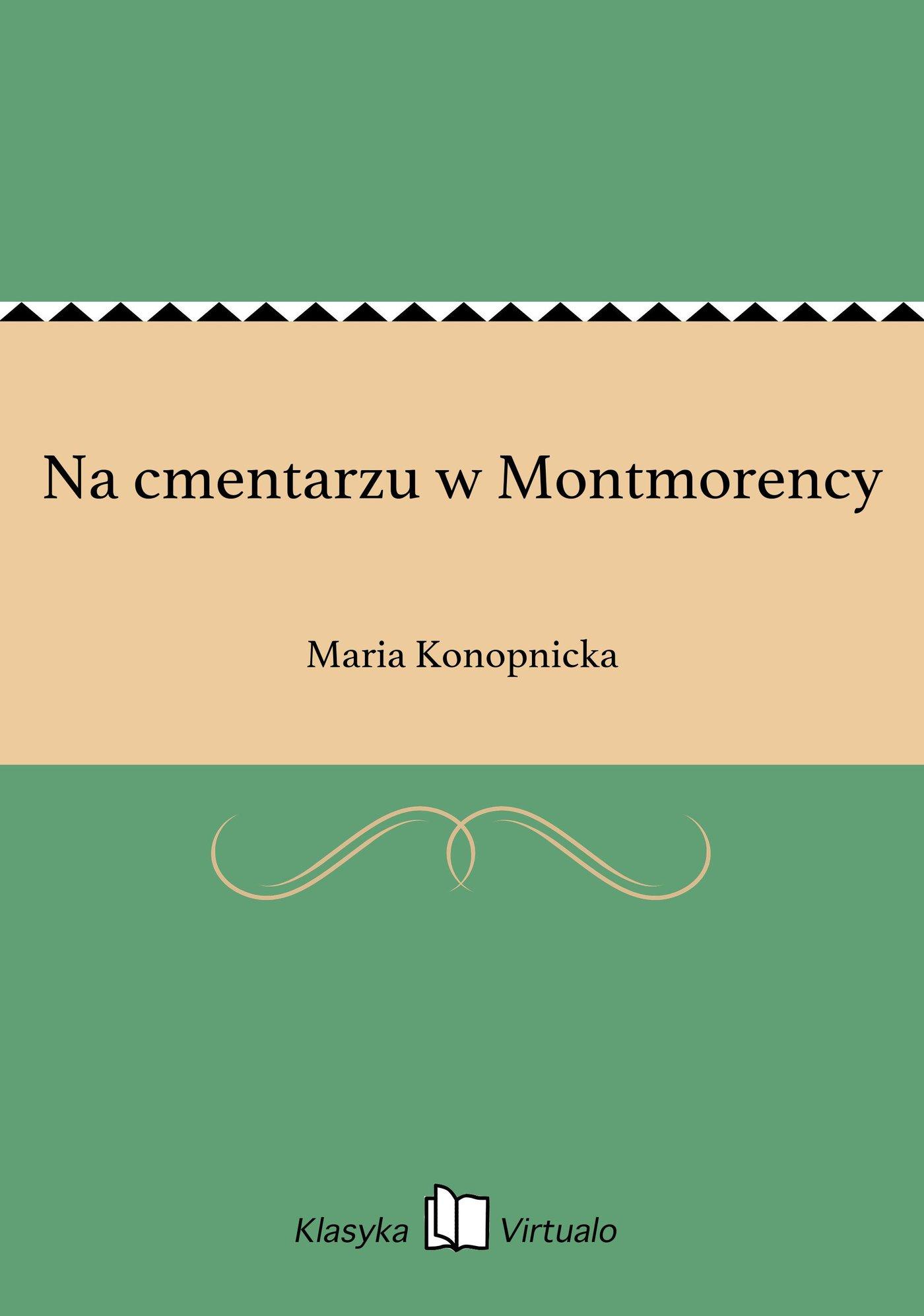 Na cmentarzu w Montmorency - Ebook (Książka EPUB) do pobrania w formacie EPUB