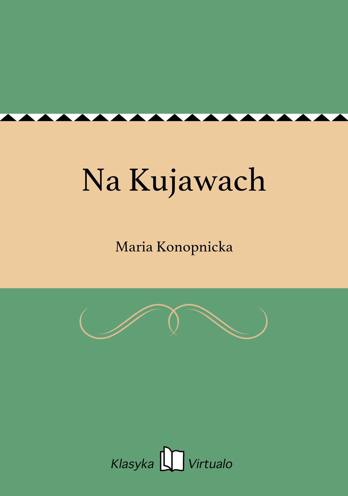 Na Kujawach - Ebook (Książka EPUB) do pobrania w formacie EPUB