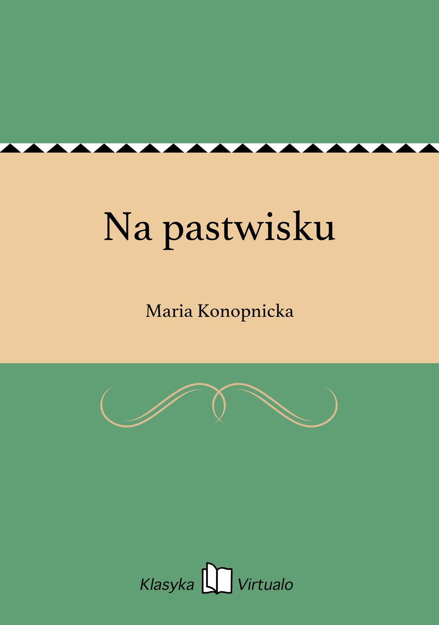 Na pastwisku - Ebook (Książka EPUB) do pobrania w formacie EPUB