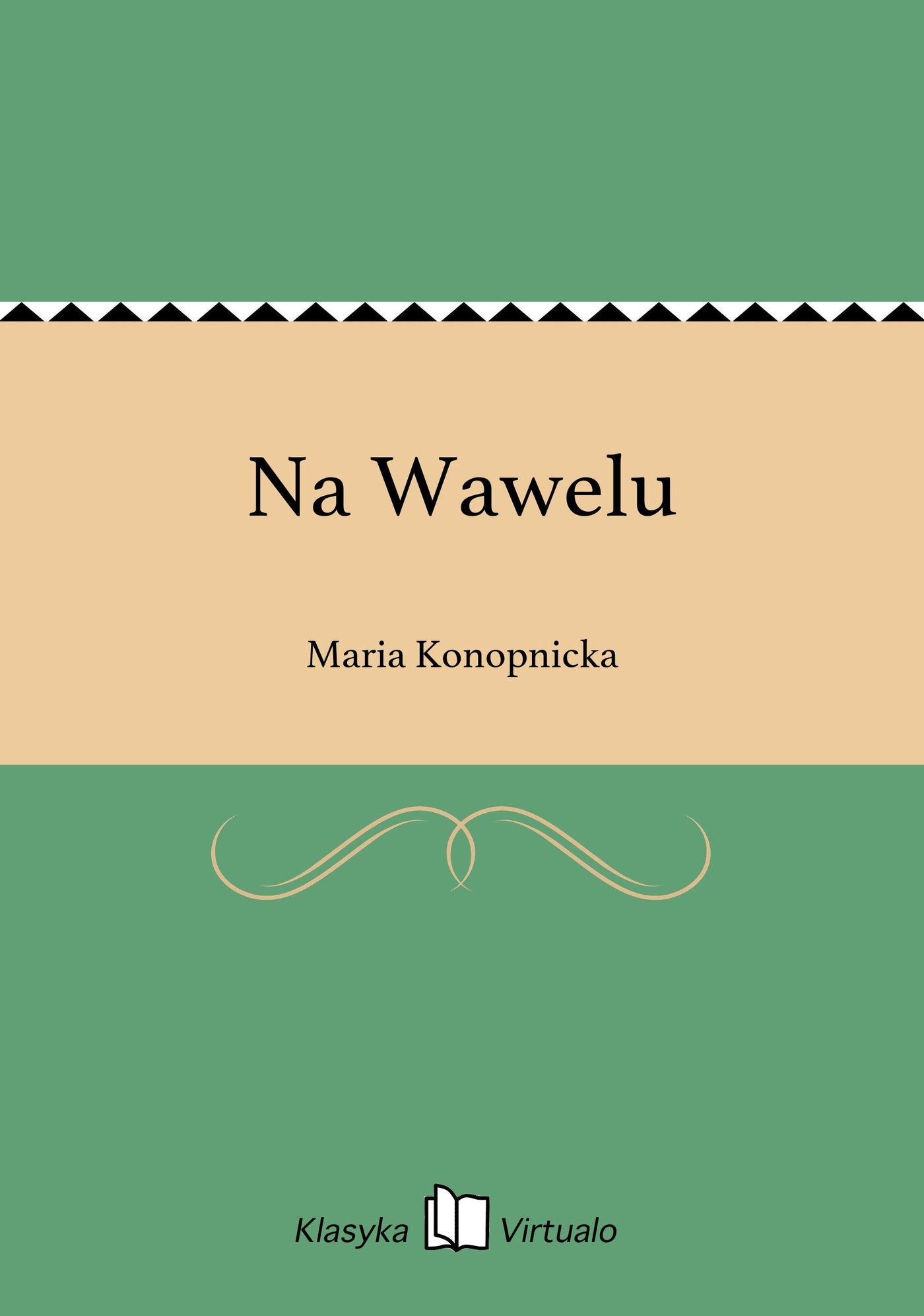 Na Wawelu - Ebook (Książka EPUB) do pobrania w formacie EPUB