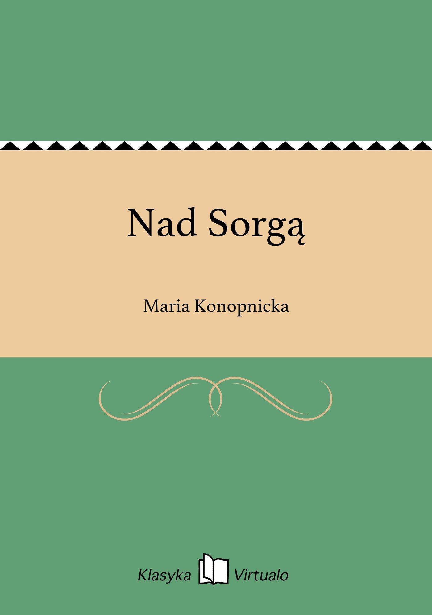 Nad Sorgą - Ebook (Książka EPUB) do pobrania w formacie EPUB