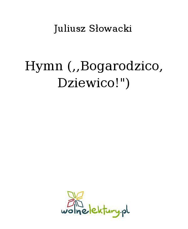 """Hymn (,,Bogarodzico, Dziewico!"""") - Ebook (Książka EPUB) do pobrania w formacie EPUB"""