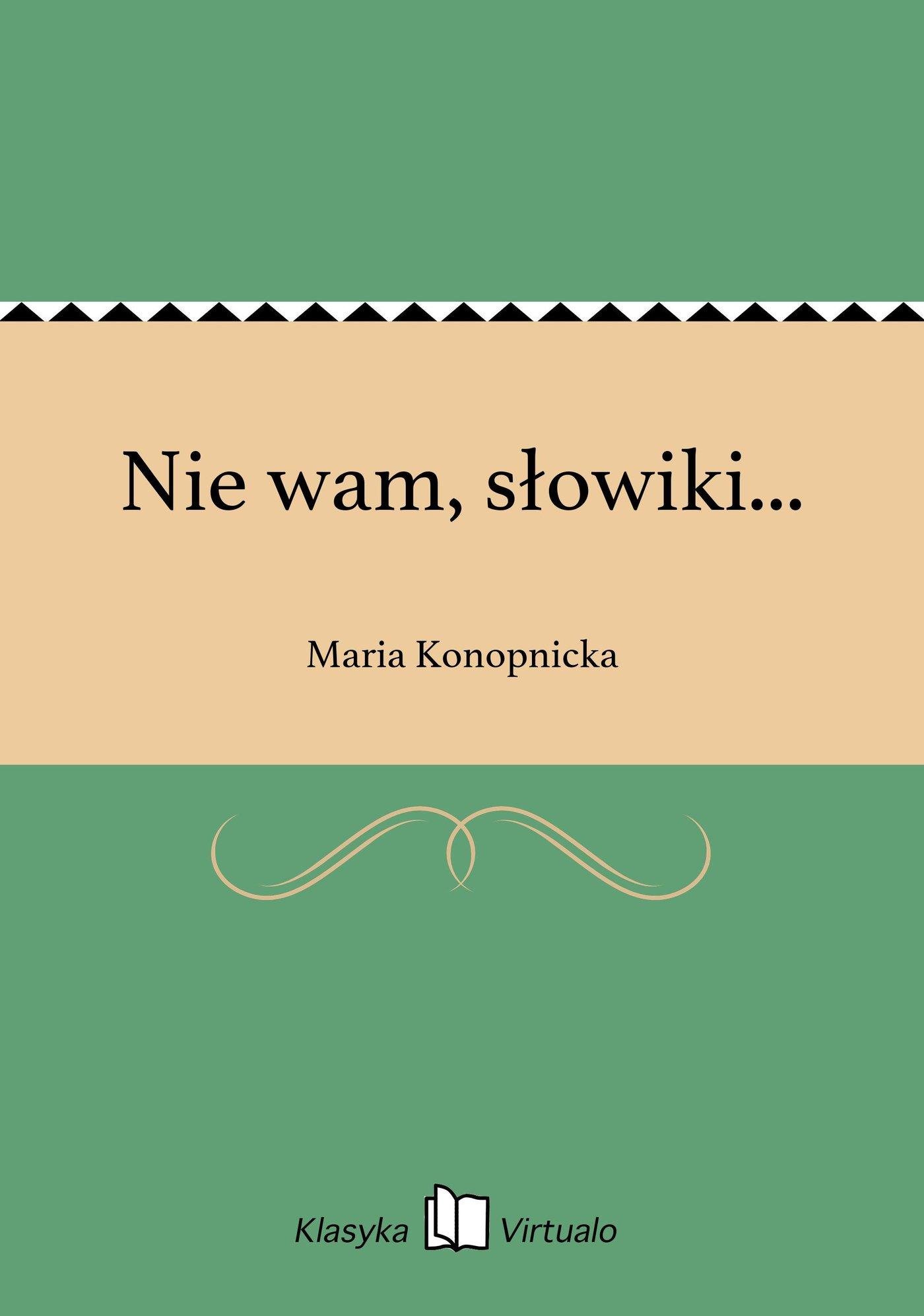 Nie wam, słowiki... - Ebook (Książka EPUB) do pobrania w formacie EPUB