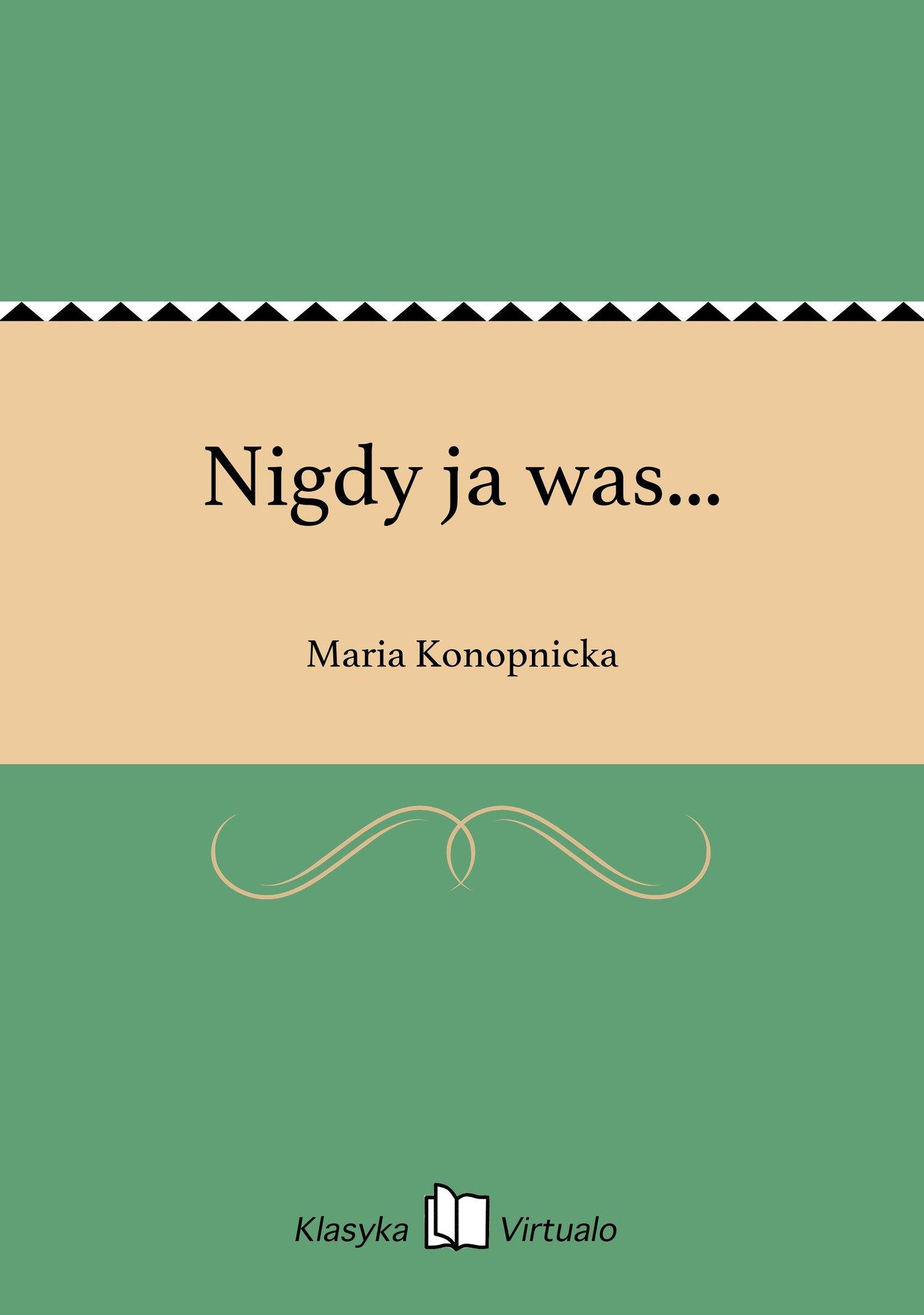 Nigdy ja was... - Ebook (Książka EPUB) do pobrania w formacie EPUB