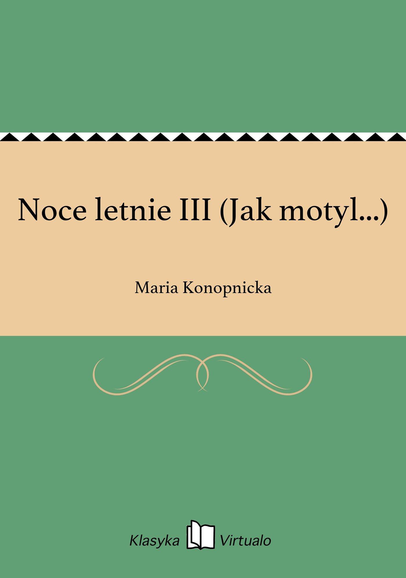 Noce letnie III (Jak motyl...) - Ebook (Książka EPUB) do pobrania w formacie EPUB