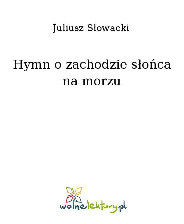 Hymn o zachodzie słońca na morzu - Ebook (Książka EPUB) do pobrania w formacie EPUB