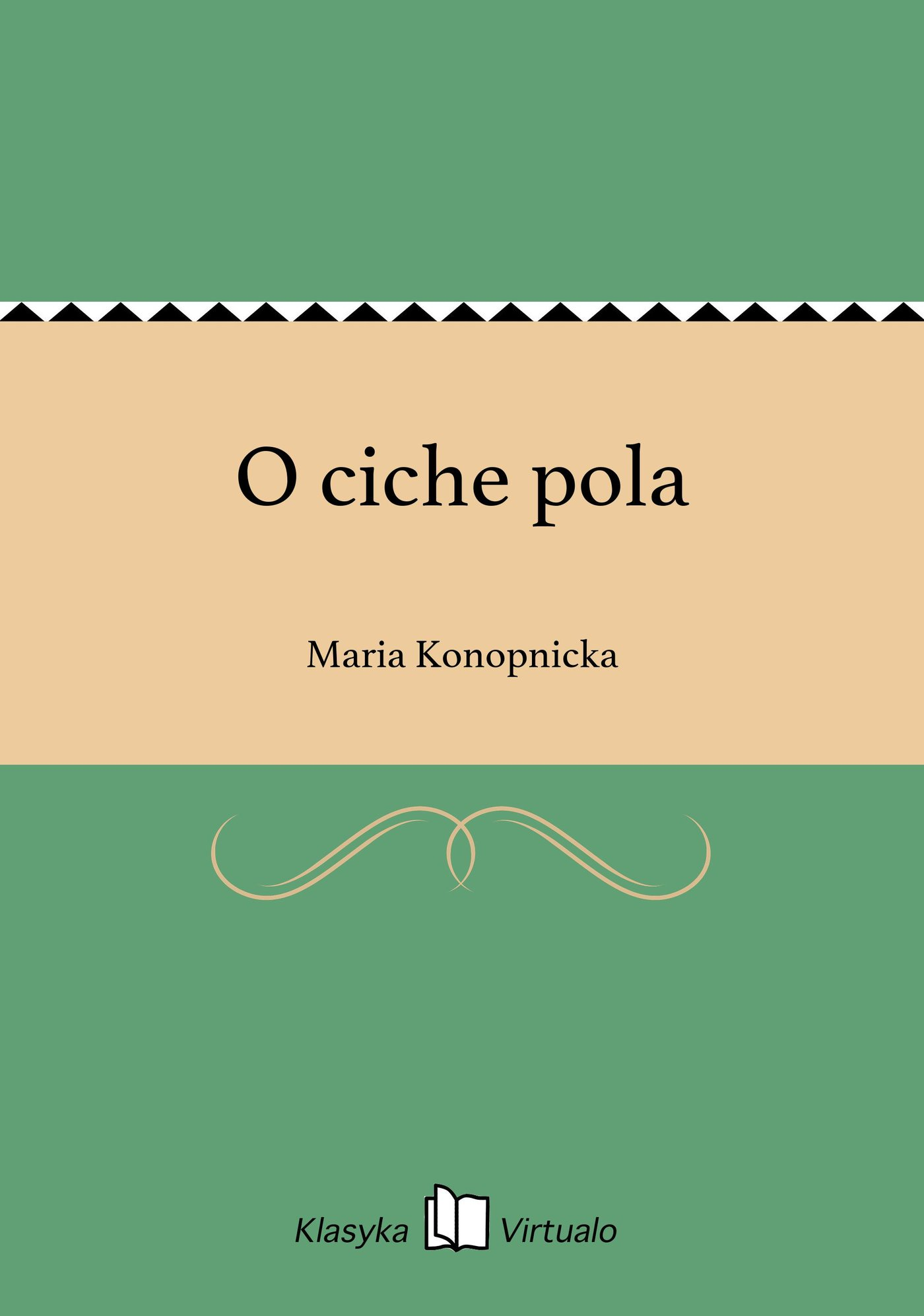 O ciche pola - Ebook (Książka EPUB) do pobrania w formacie EPUB