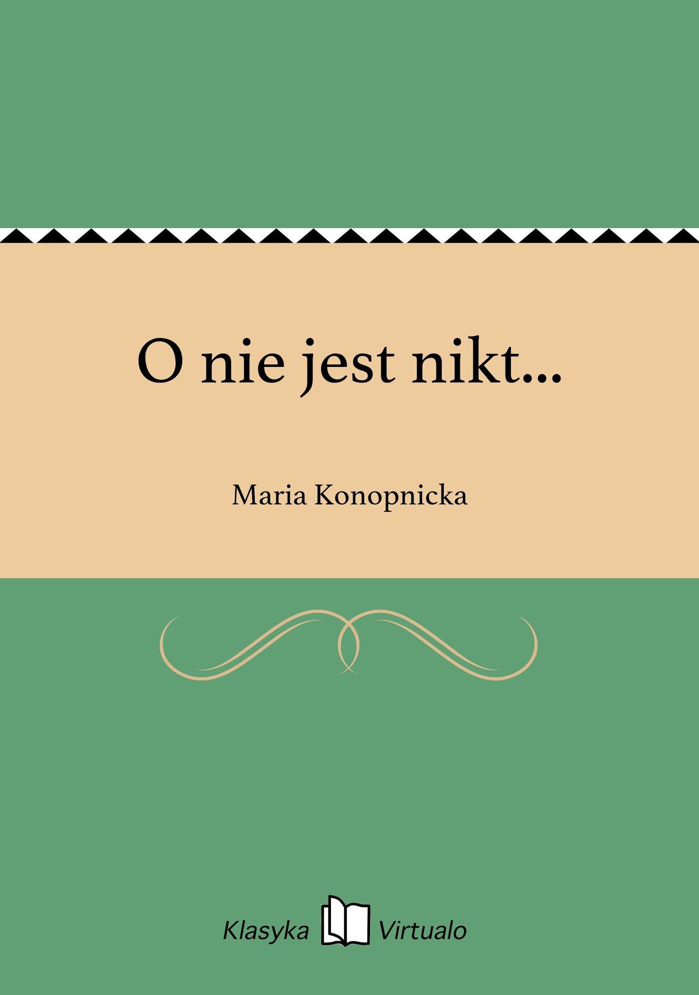 O nie jest nikt... - Ebook (Książka EPUB) do pobrania w formacie EPUB