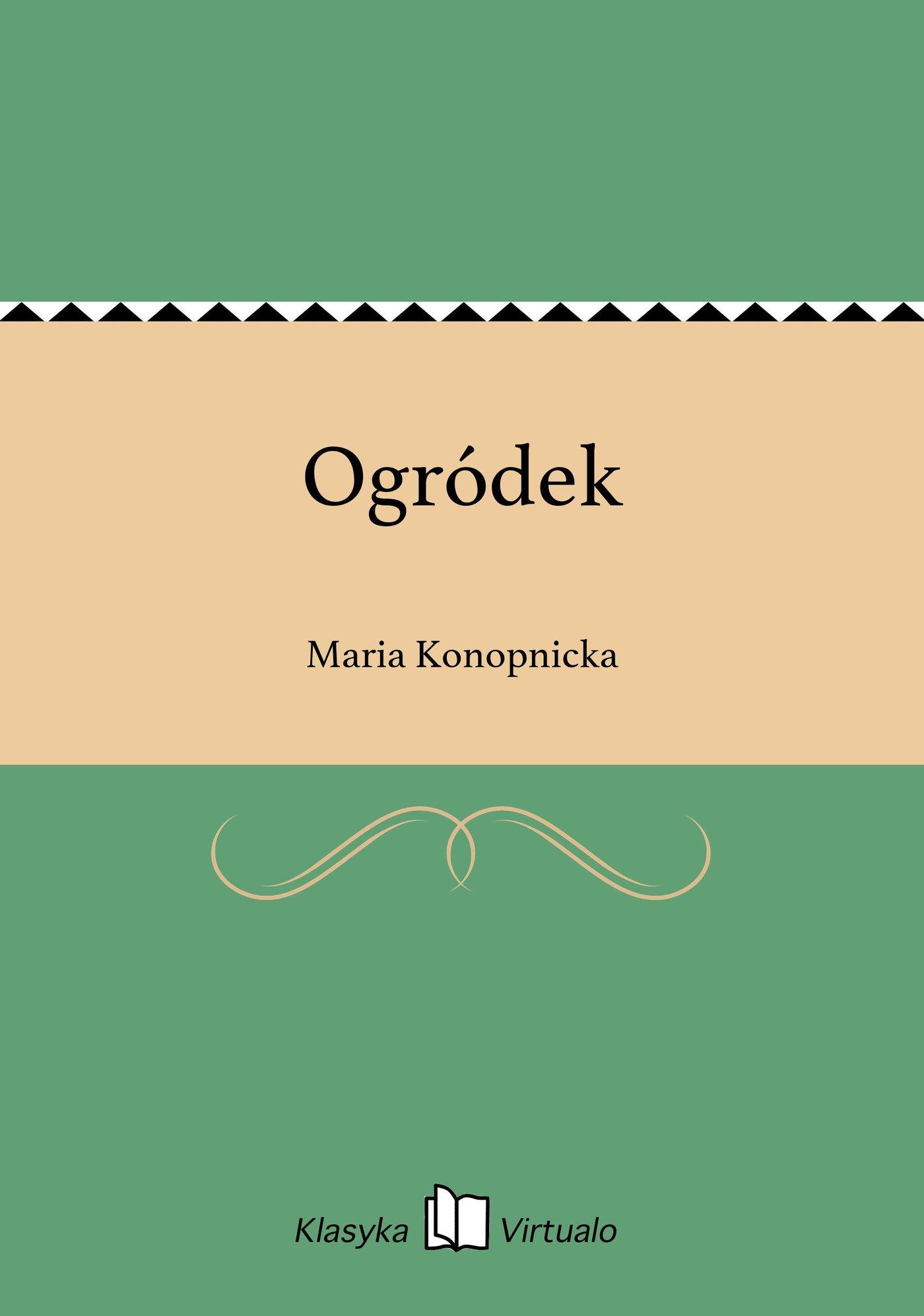 Ogródek - Ebook (Książka EPUB) do pobrania w formacie EPUB