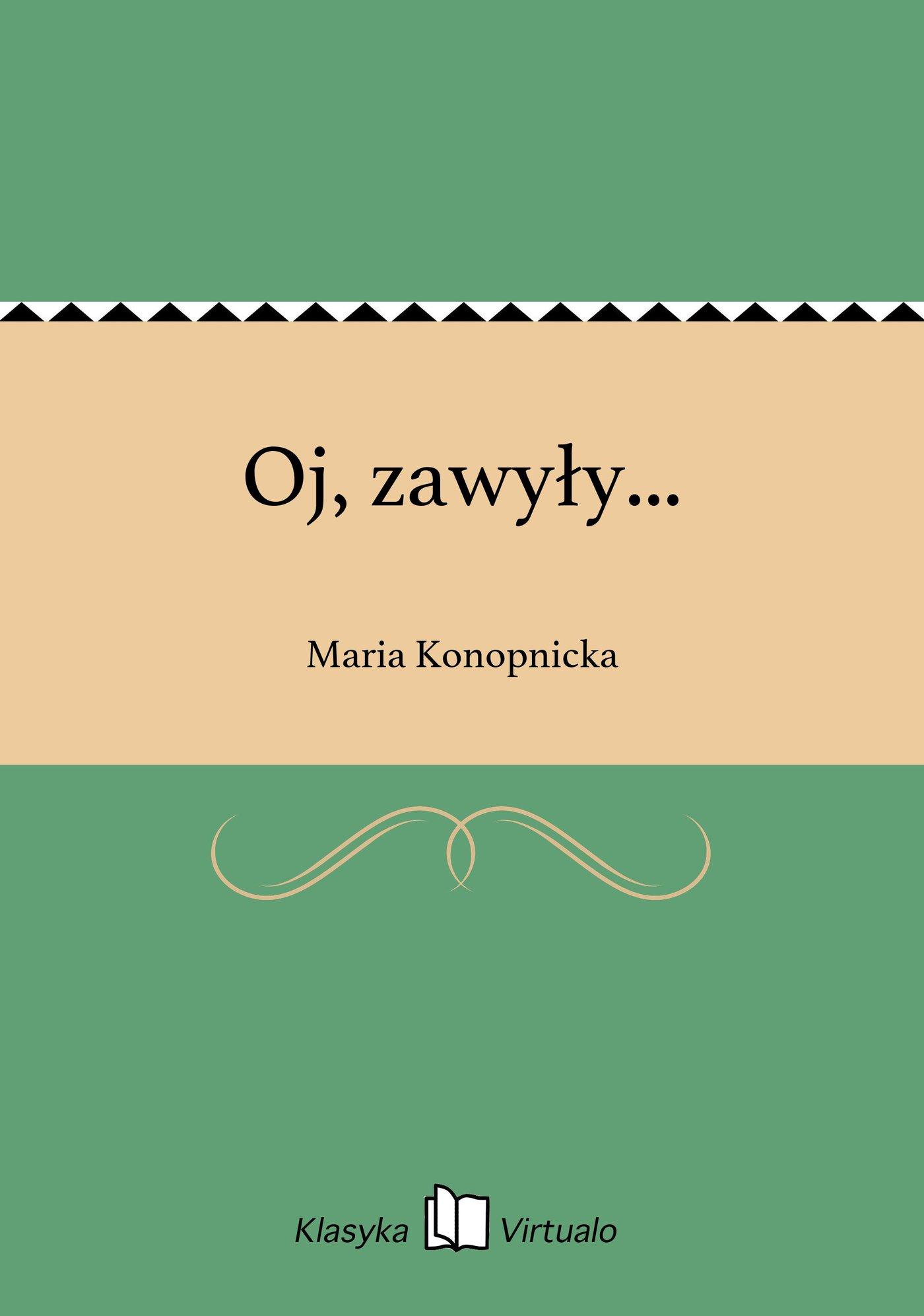 Oj, zawyły... - Ebook (Książka EPUB) do pobrania w formacie EPUB