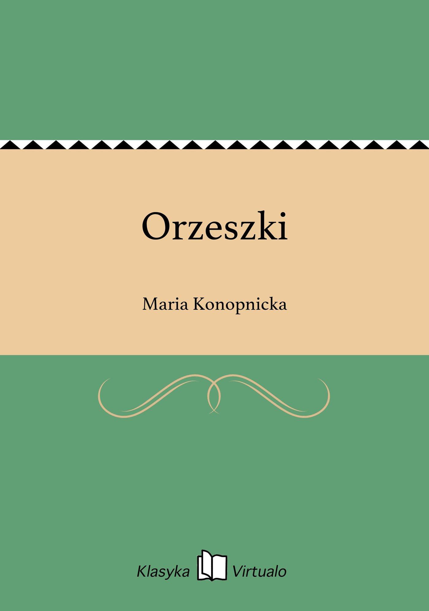 Orzeszki - Ebook (Książka EPUB) do pobrania w formacie EPUB