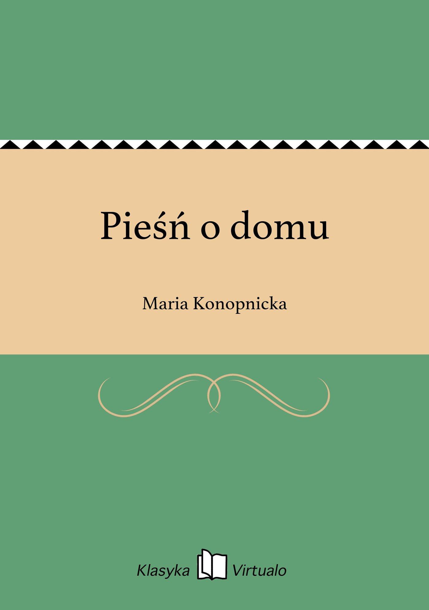 Pieśń o domu - Ebook (Książka EPUB) do pobrania w formacie EPUB