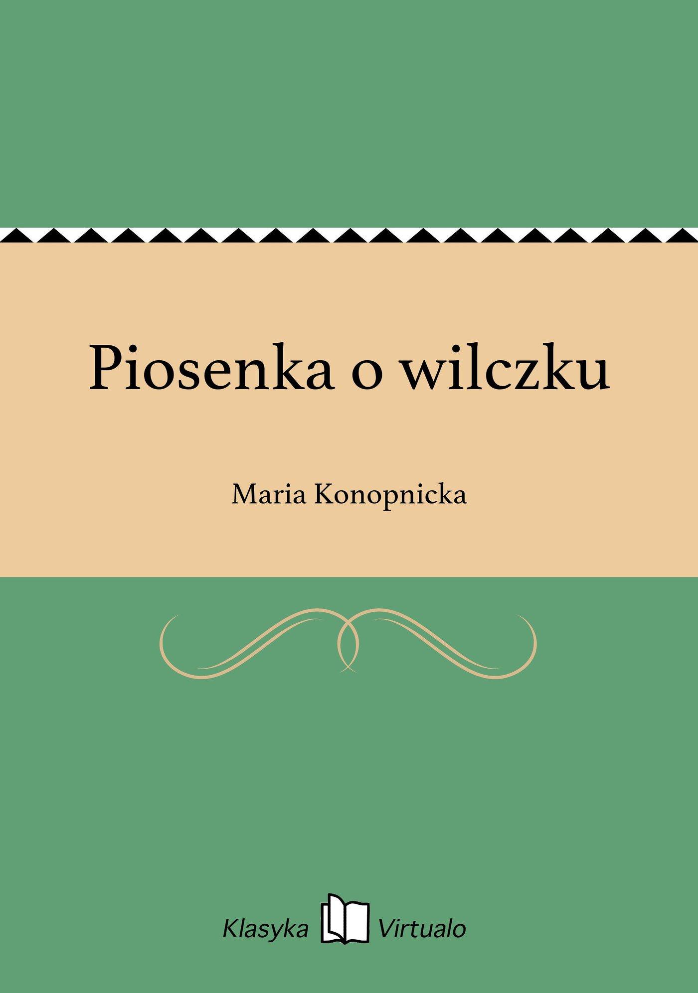 Piosenka o wilczku - Ebook (Książka EPUB) do pobrania w formacie EPUB