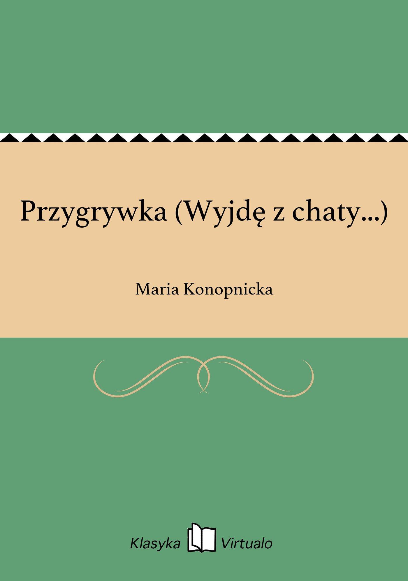 Przygrywka (Wyjdę z chaty...) - Ebook (Książka EPUB) do pobrania w formacie EPUB