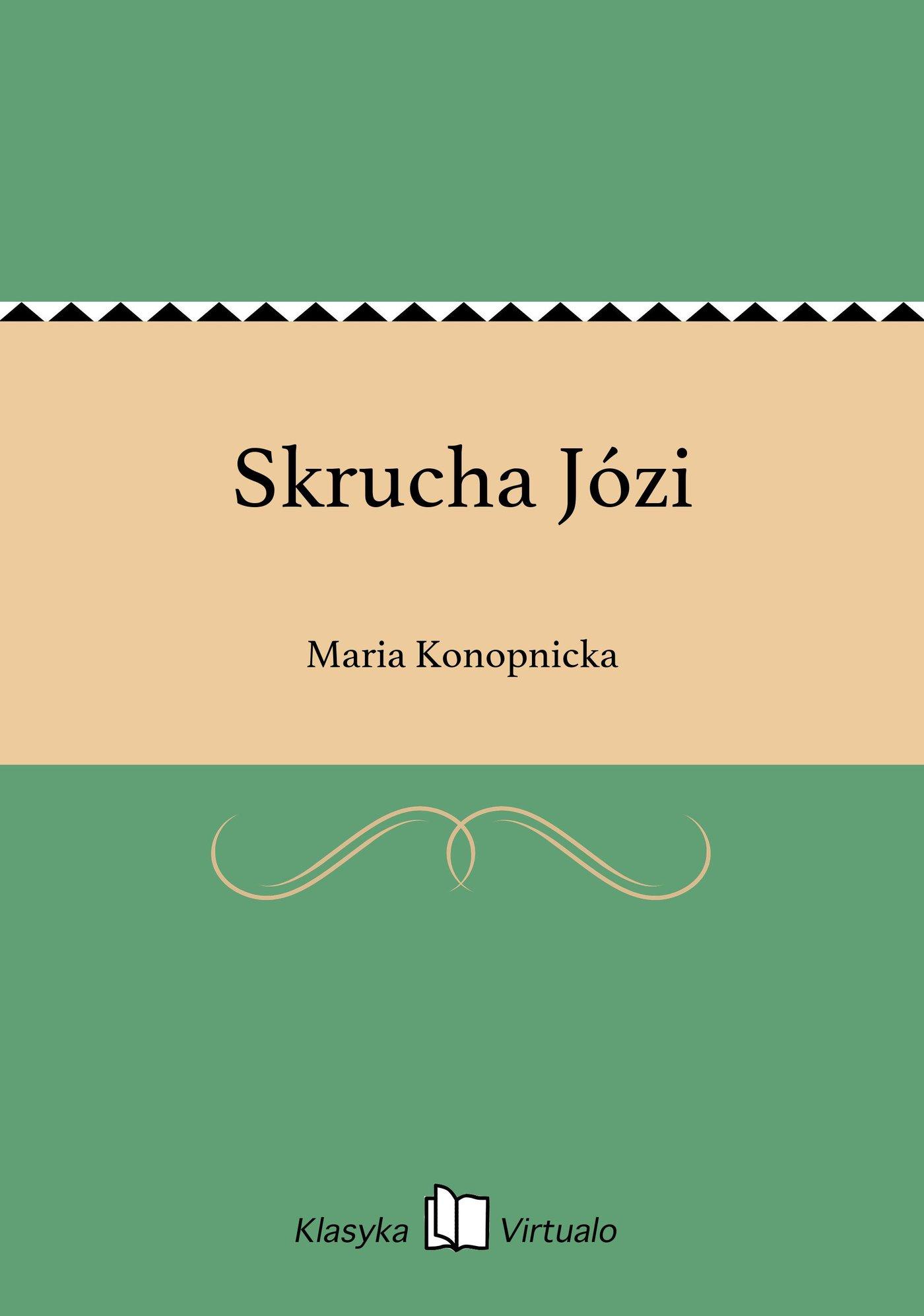 Skrucha Józi - Ebook (Książka EPUB) do pobrania w formacie EPUB