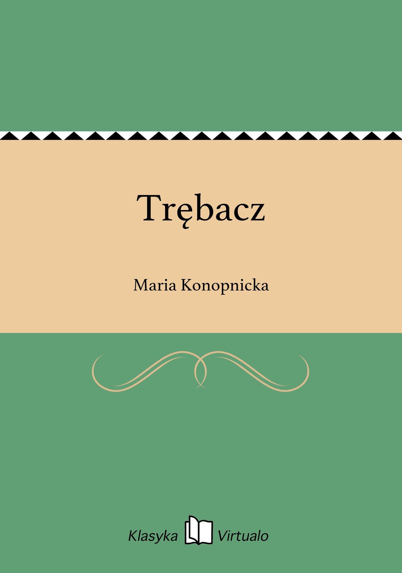 Trębacz - Ebook (Książka EPUB) do pobrania w formacie EPUB