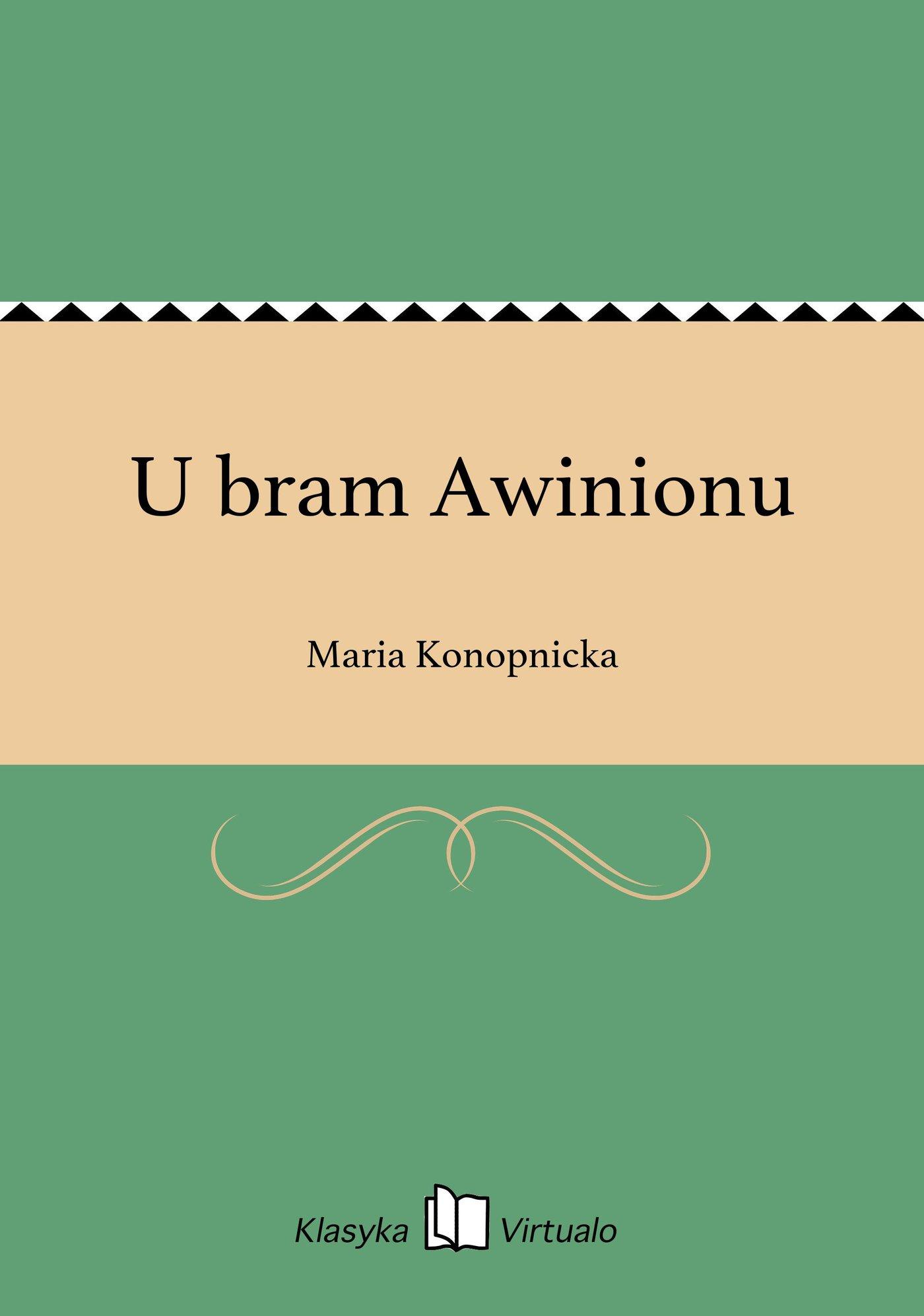 U bram Awinionu - Ebook (Książka EPUB) do pobrania w formacie EPUB