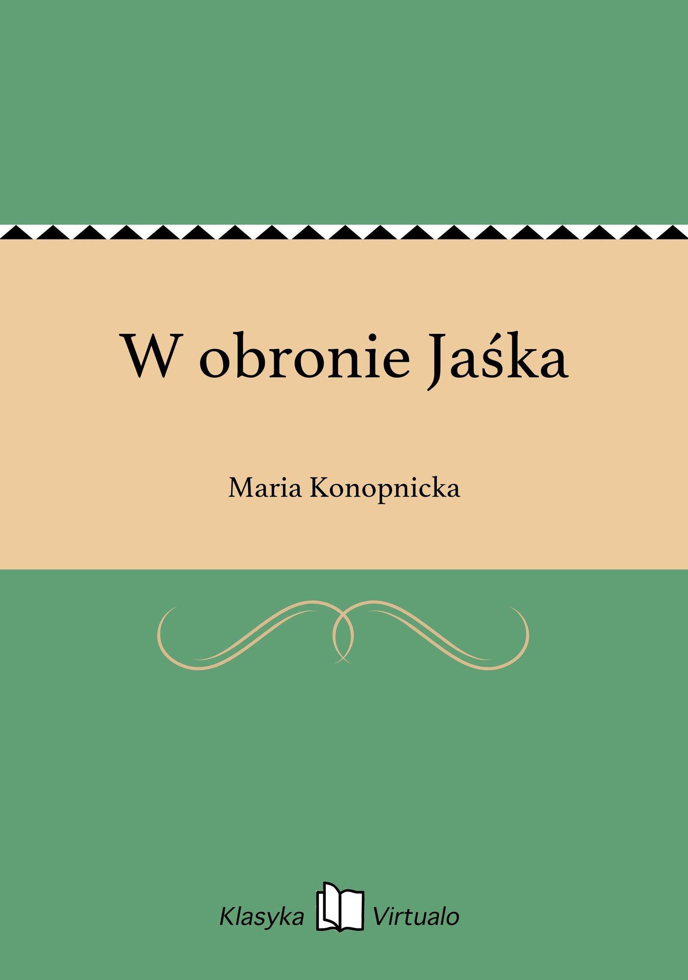 W obronie Jaśka - Ebook (Książka EPUB) do pobrania w formacie EPUB