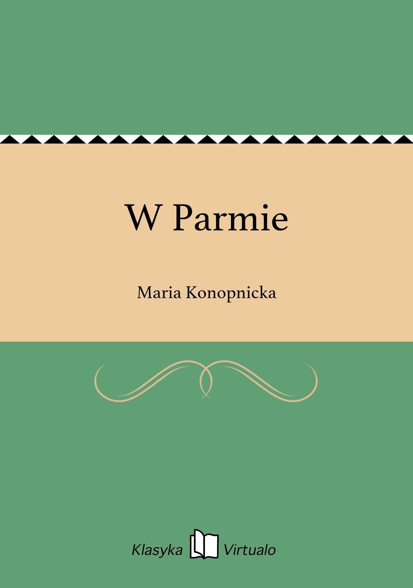 W Parmie - Ebook (Książka EPUB) do pobrania w formacie EPUB