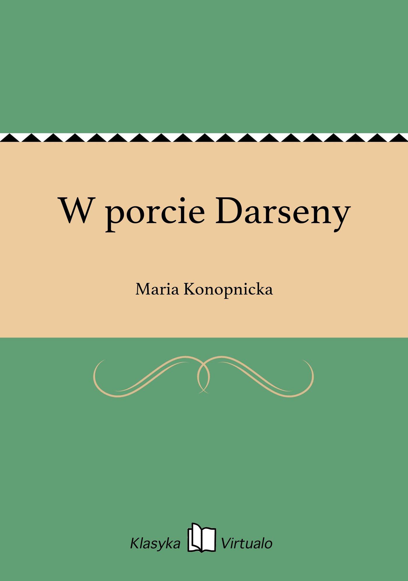 W porcie Darseny - Ebook (Książka EPUB) do pobrania w formacie EPUB