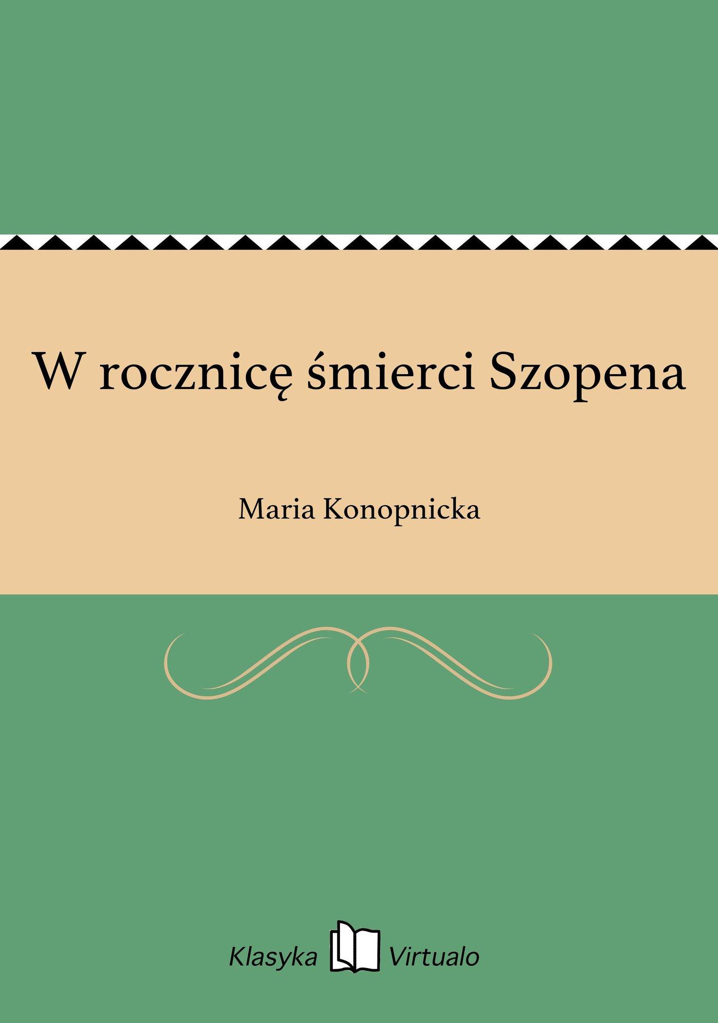 W rocznicę śmierci Szopena - Ebook (Książka EPUB) do pobrania w formacie EPUB