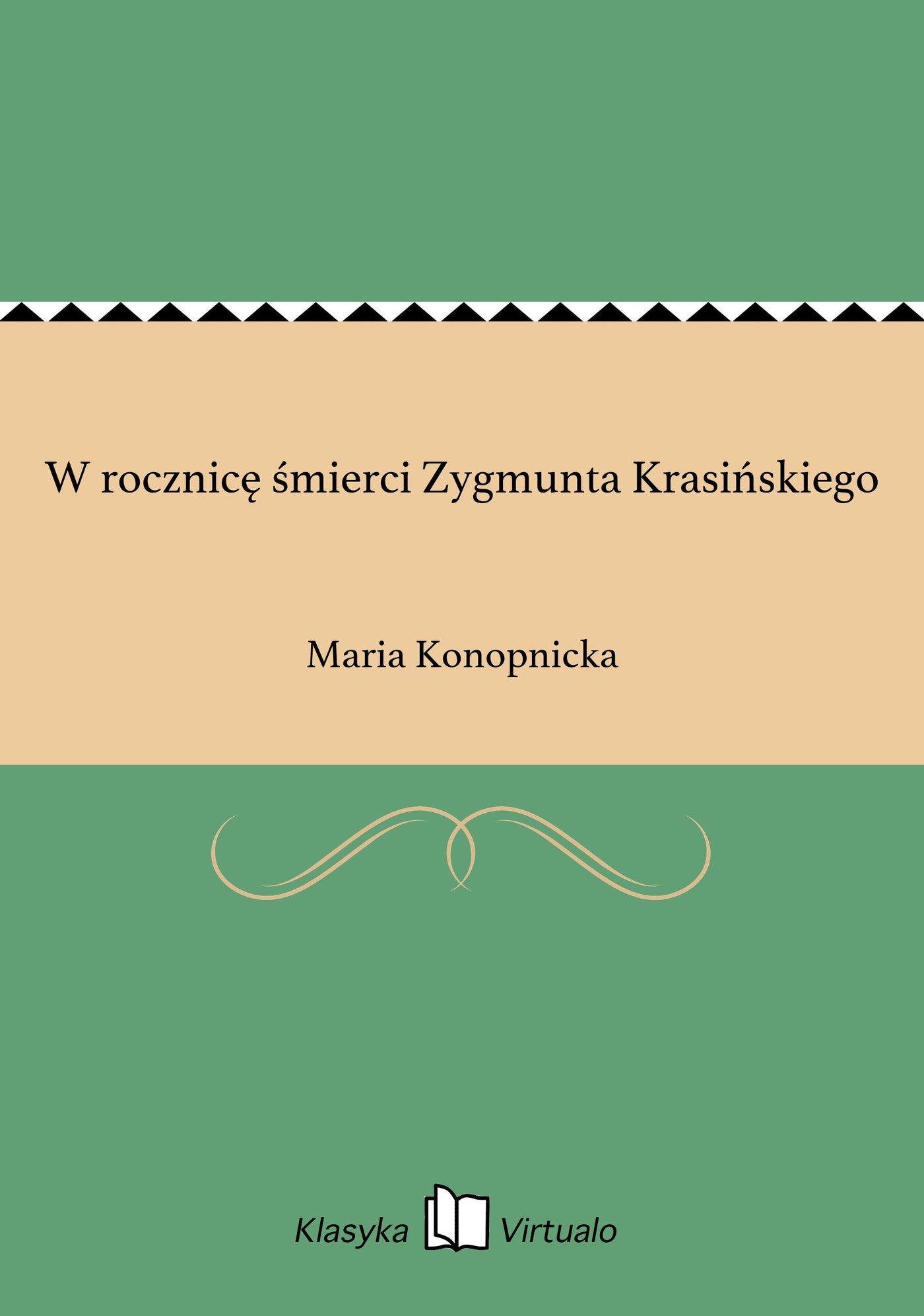 W rocznicę śmierci Zygmunta Krasińskiego - Ebook (Książka EPUB) do pobrania w formacie EPUB