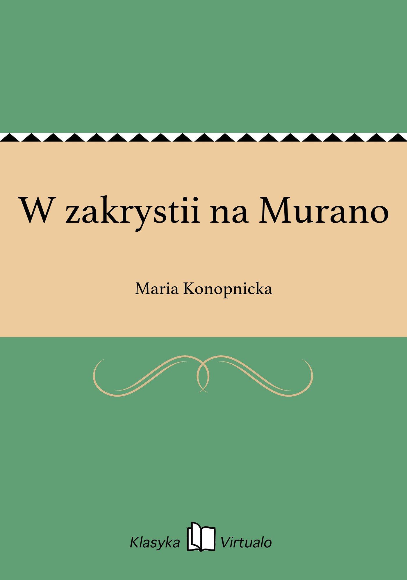 W zakrystii na Murano - Ebook (Książka EPUB) do pobrania w formacie EPUB