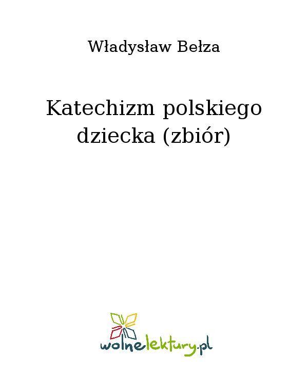 Katechizm polskiego dziecka (zbiór) - Ebook (Książka EPUB) do pobrania w formacie EPUB
