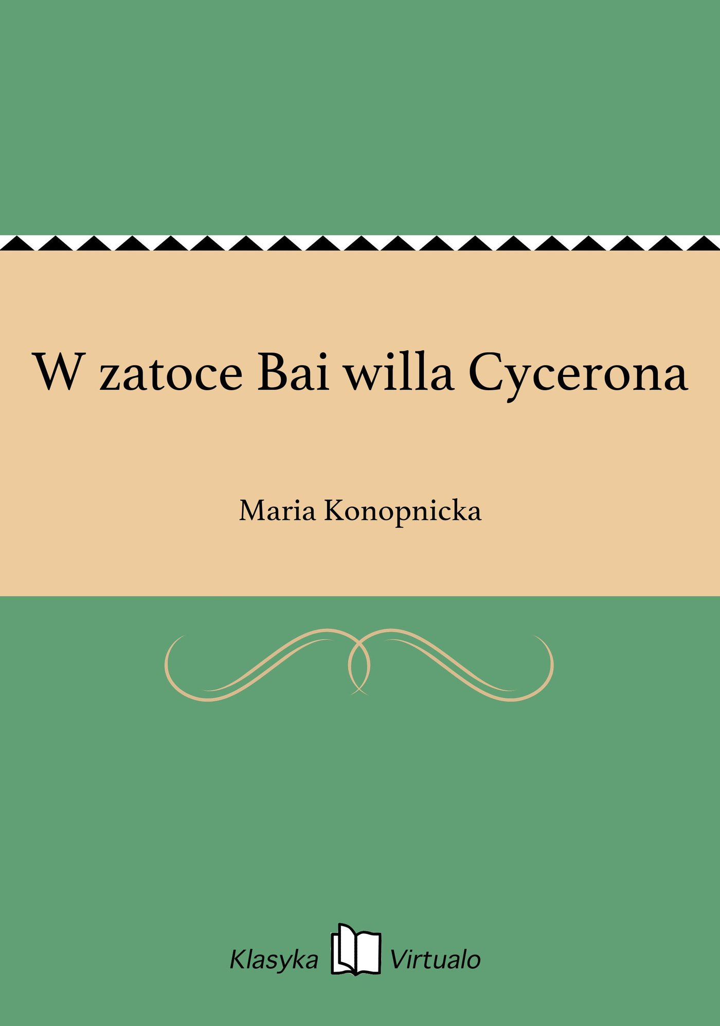 W zatoce Bai willa Cycerona - Ebook (Książka EPUB) do pobrania w formacie EPUB
