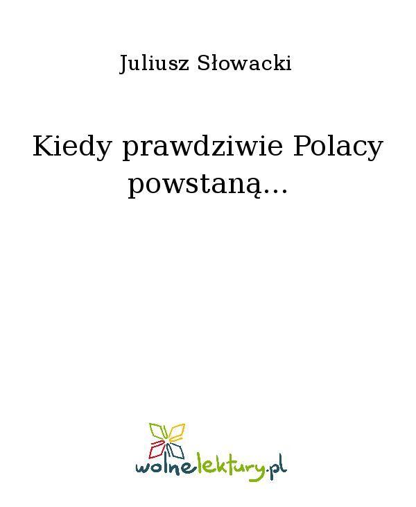Kiedy prawdziwie Polacy powstaną... - Ebook (Książka EPUB) do pobrania w formacie EPUB