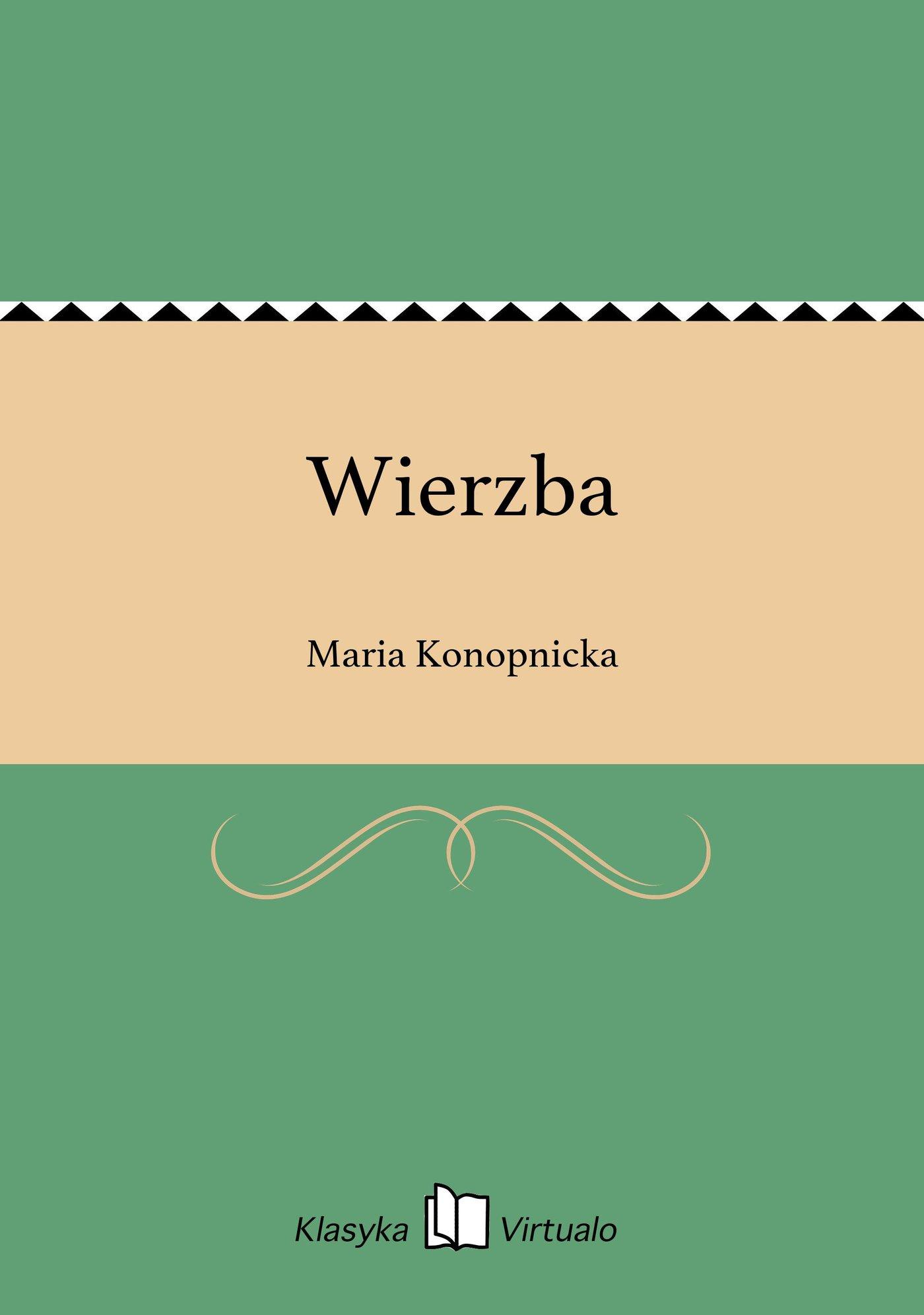 Wierzba - Ebook (Książka EPUB) do pobrania w formacie EPUB