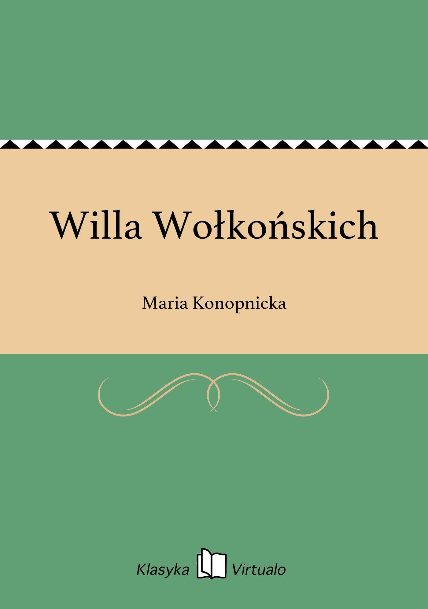 Willa Wołkońskich - Ebook (Książka EPUB) do pobrania w formacie EPUB