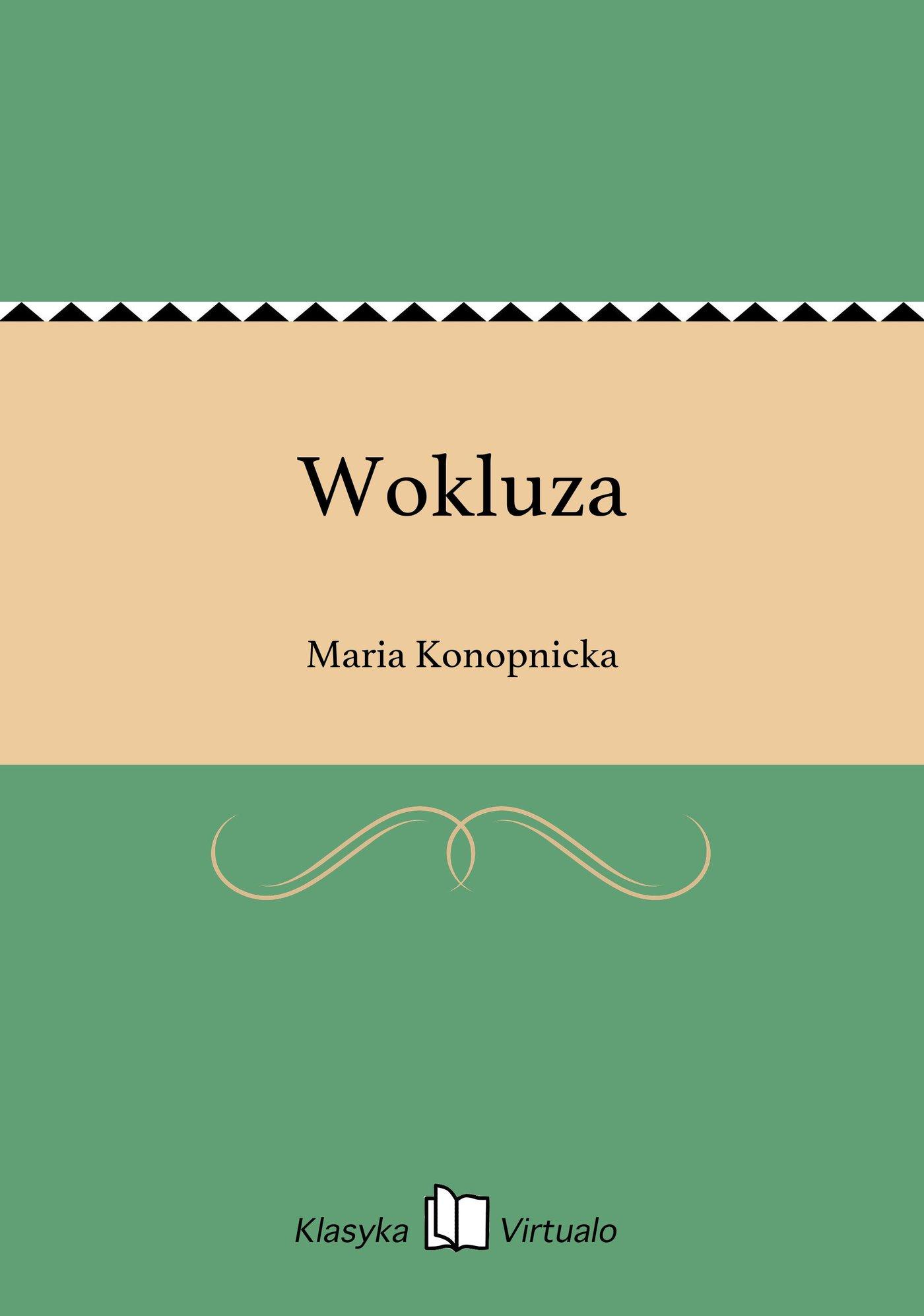 Wokluza - Ebook (Książka EPUB) do pobrania w formacie EPUB